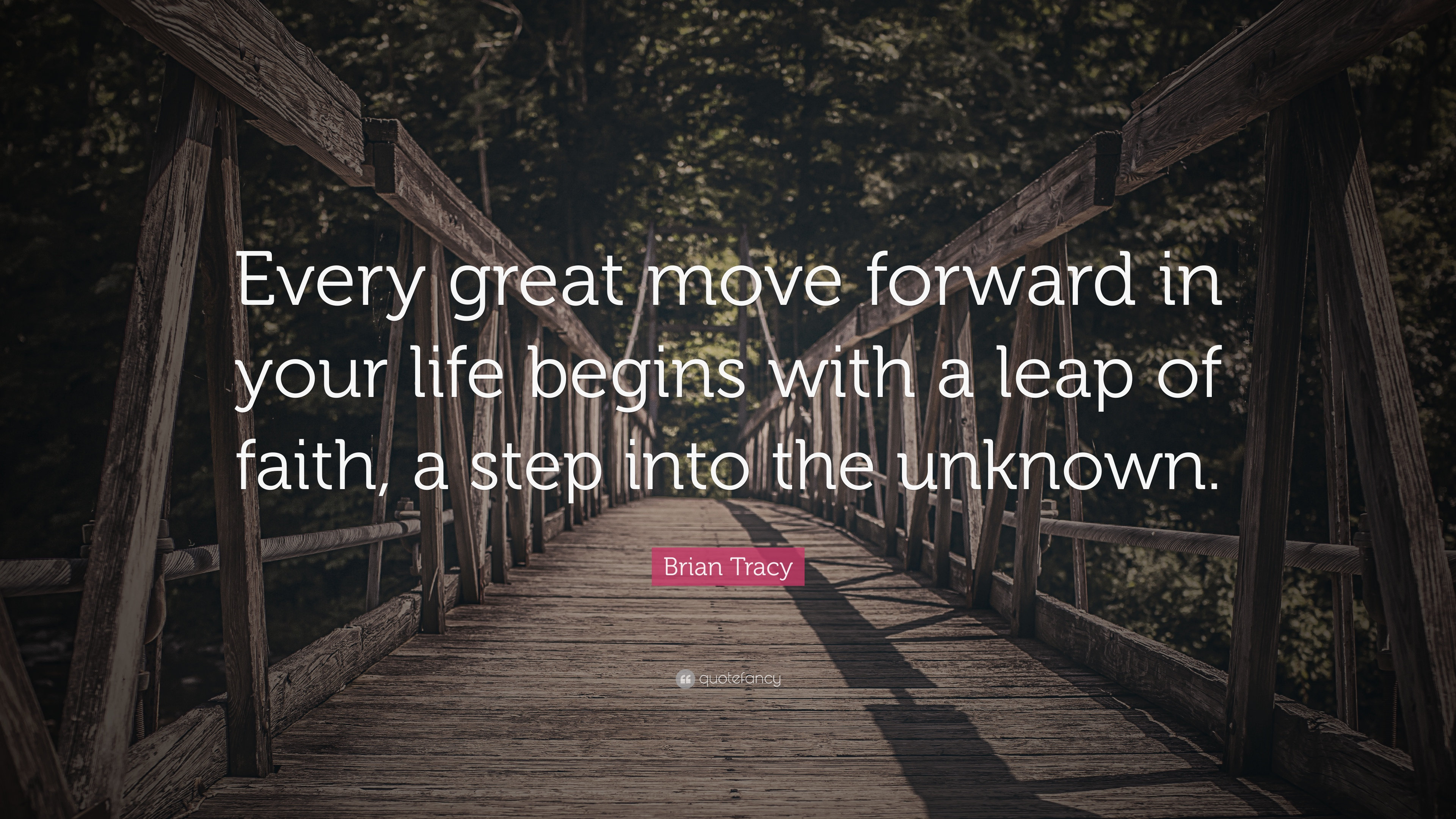 "Life Quotes Unknown Brian Tracy Quote ""Every Great Move Forward In Your Life Begins"