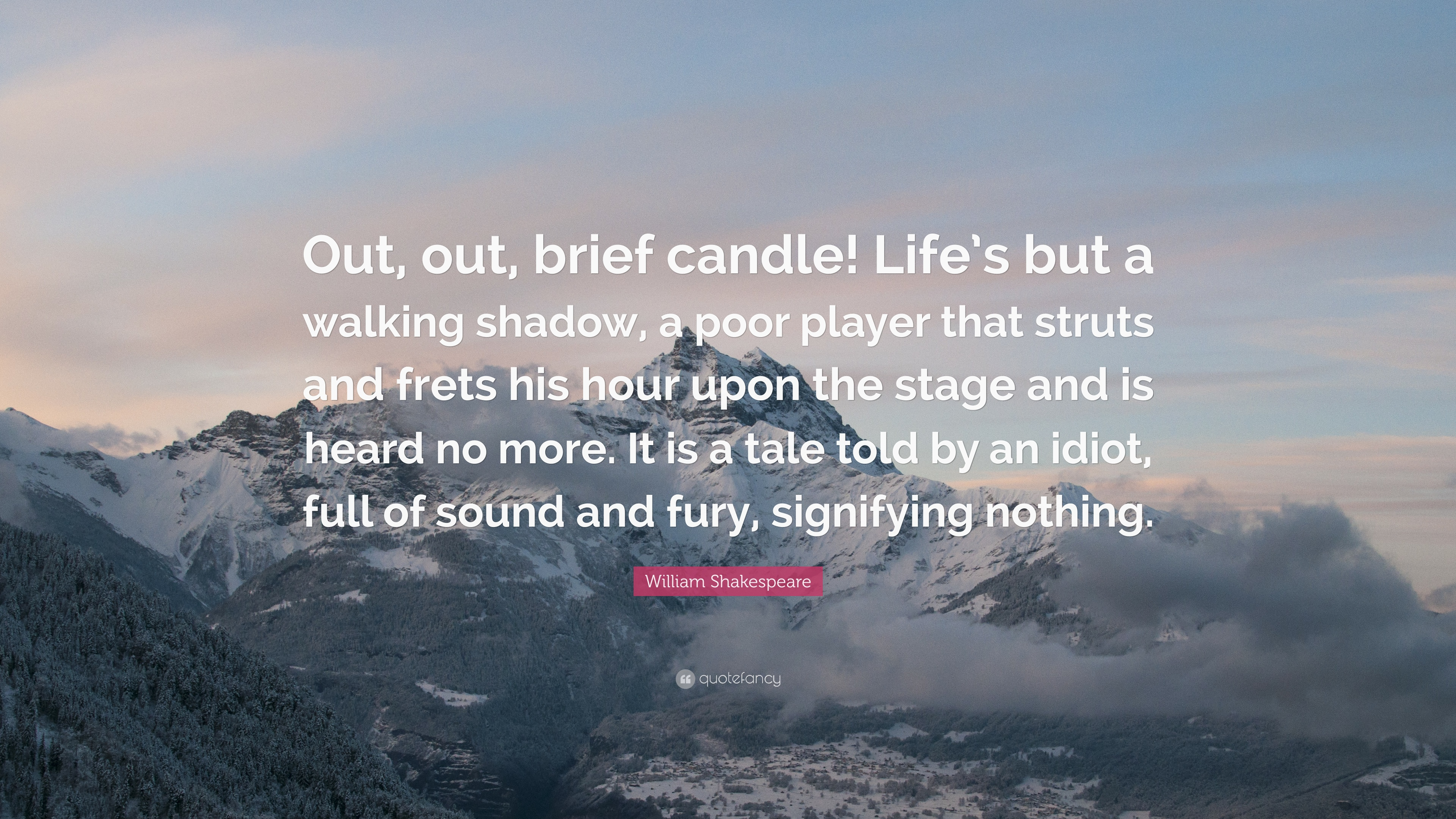 "Poor Life Quotes William Shakespeare Quote ""Out Out Brief Candle Life's But A"