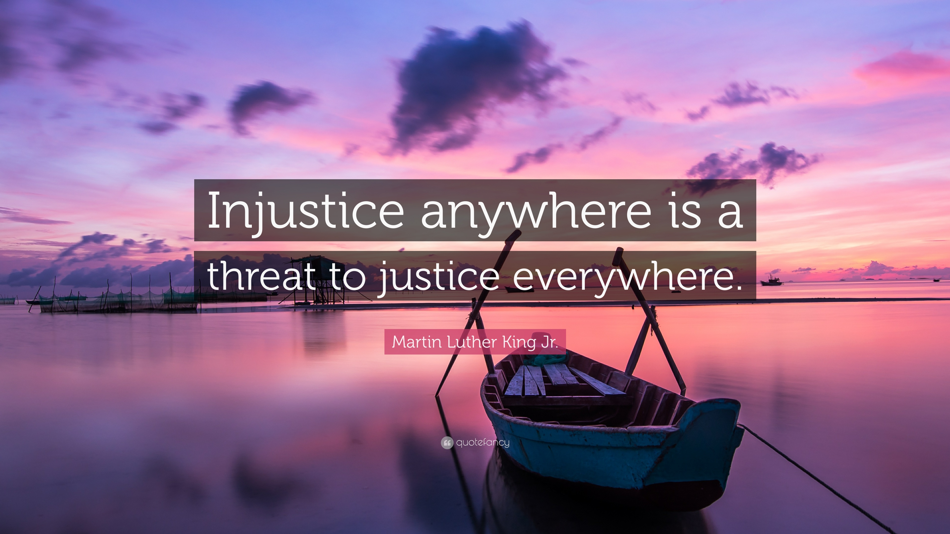 """""""injustice anywhere is a threat to Free essay: i believe that the statements and ideas listed herein this quote, """"injustice anywhere is a threat to justice everywhere"""" (martin luther king jr)."""