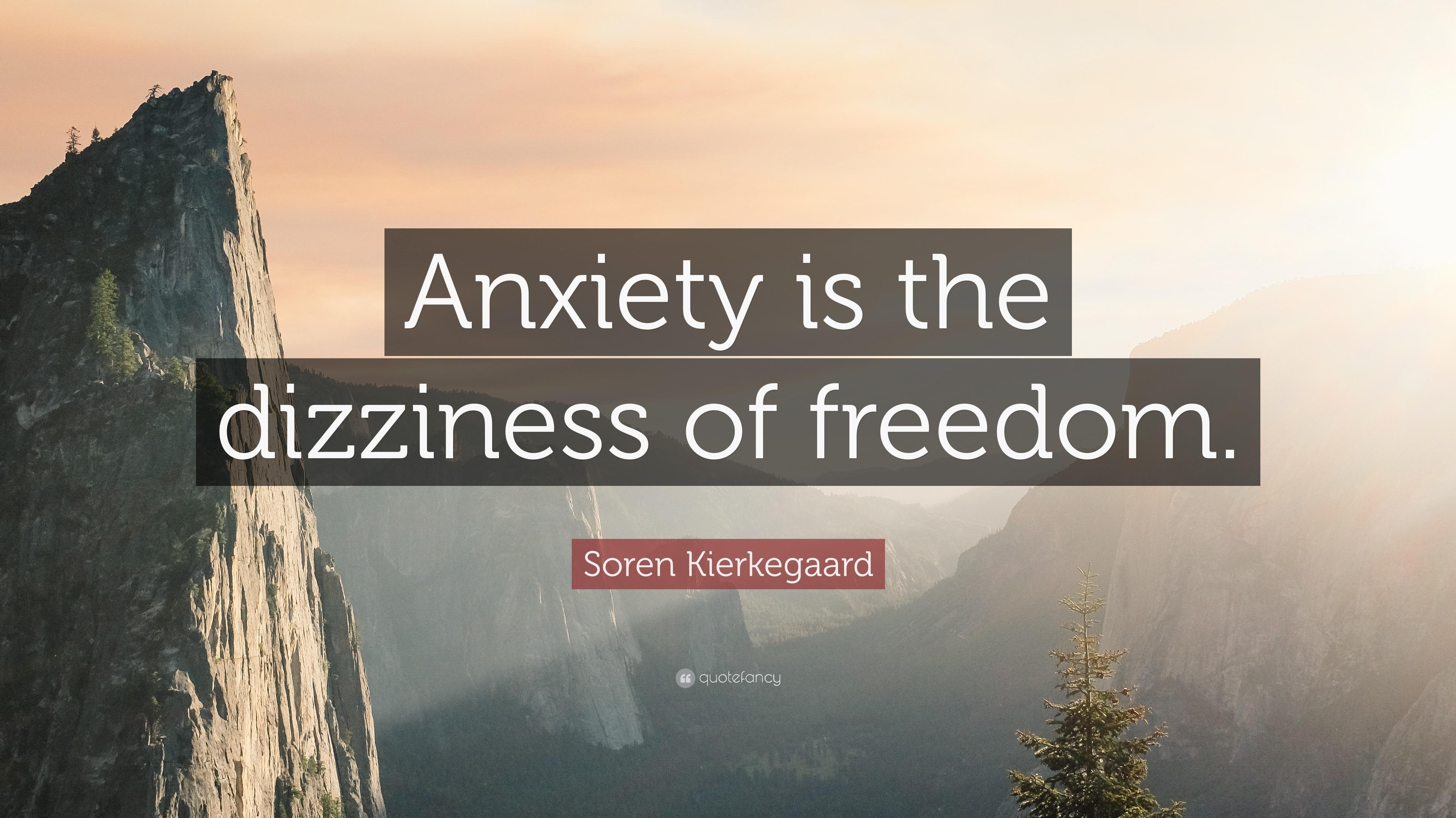 """Soren Kierkegaard Quotes 100 Wallpapers: Soren Kierkegaard Quote: """"Anxiety Is The Dizziness Of"""