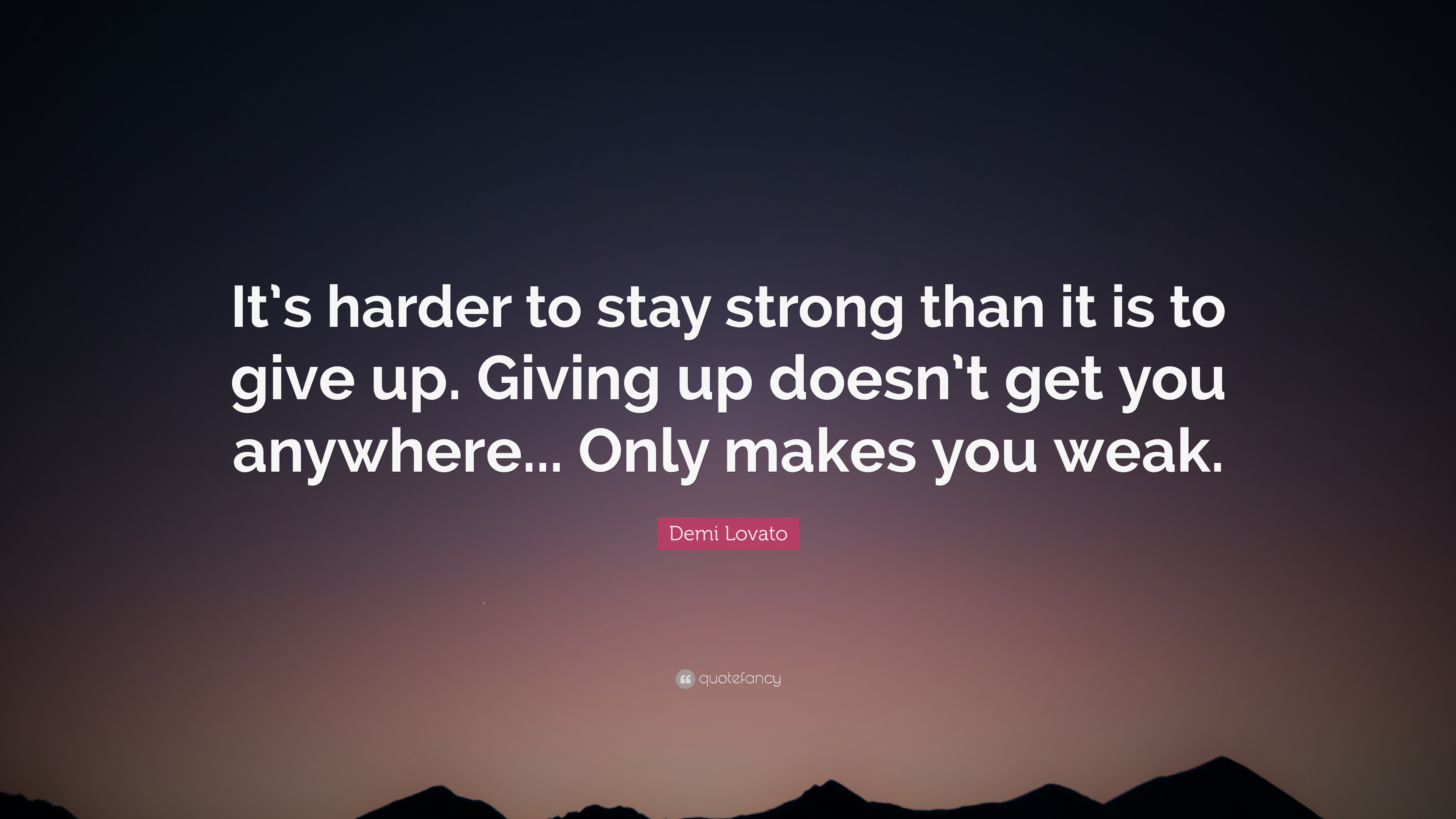 Demi lovato quote its harder to stay strong than it is to give demi lovato quote its harder to stay strong than it is to give up voltagebd