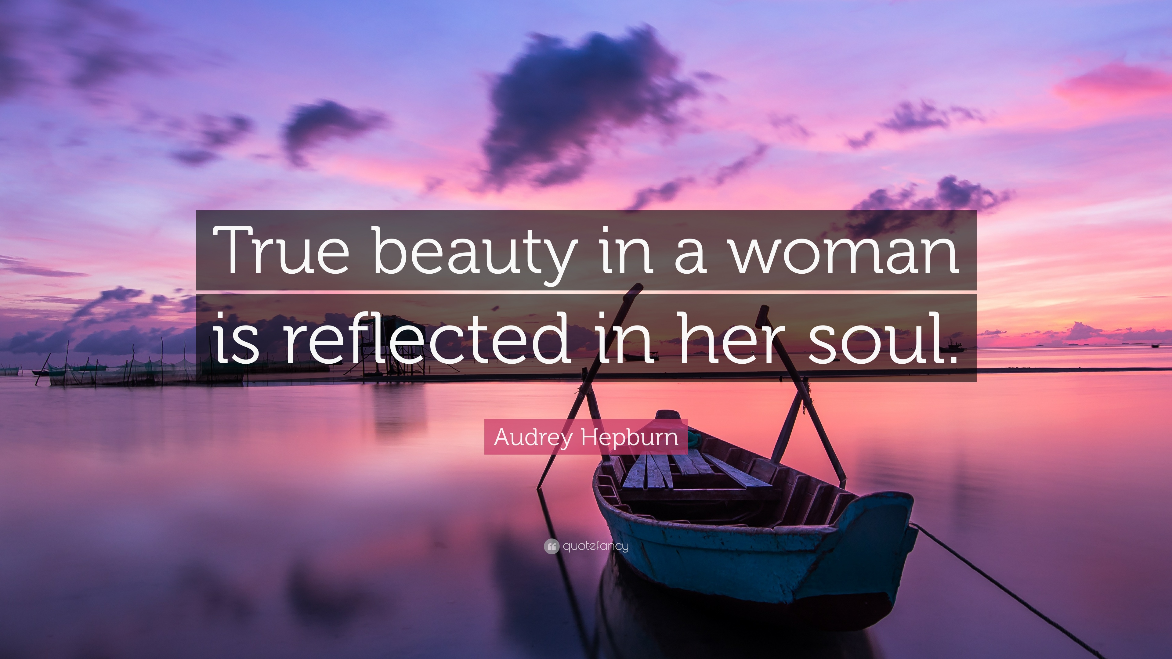 Audrey Hepburn Quote True Beauty In A Woman Is Reflected In Her Soul 12 Wallpapers Quotefancy