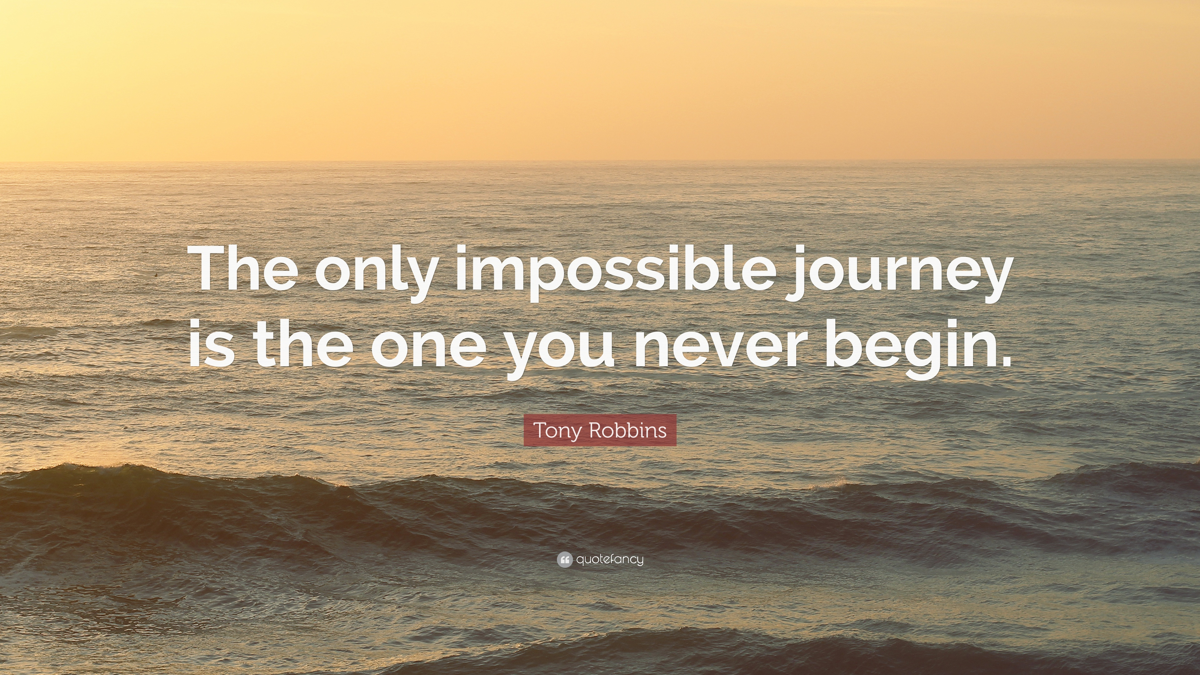 the only journey is the one Inspiration | healing| infertility| pregnancy the only impossible journey is the one you never begin -anthony robbins.