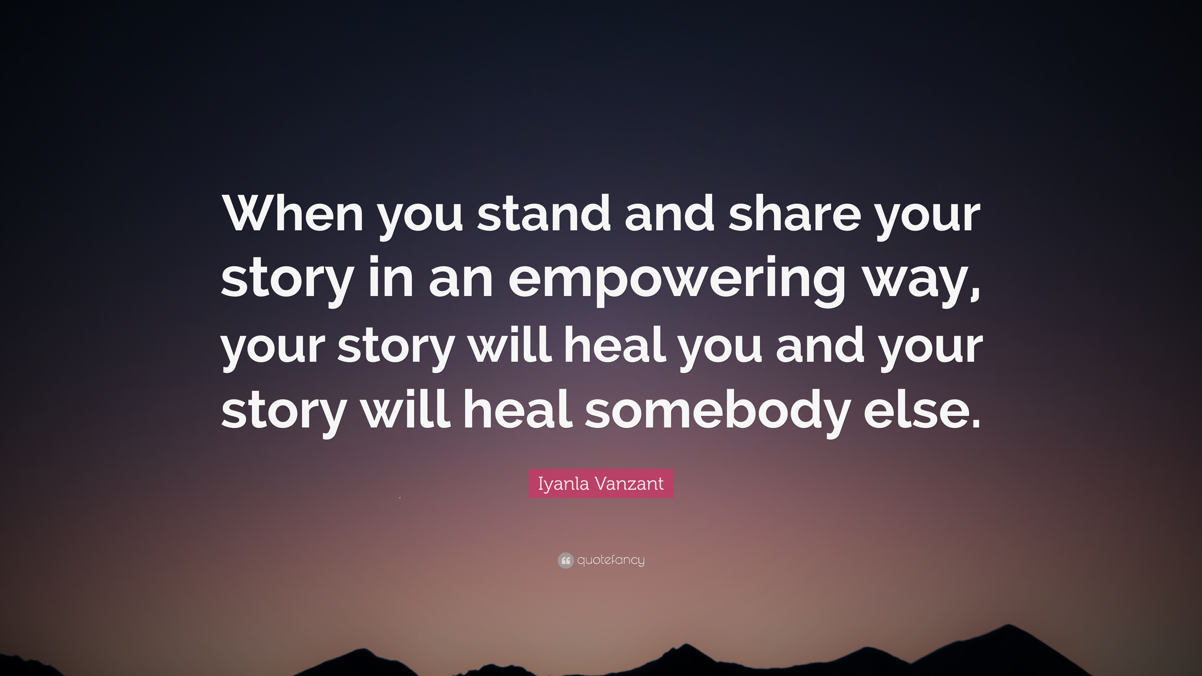 """Iyanla Vanzant Quote: """"When you stand and share your story in an"""