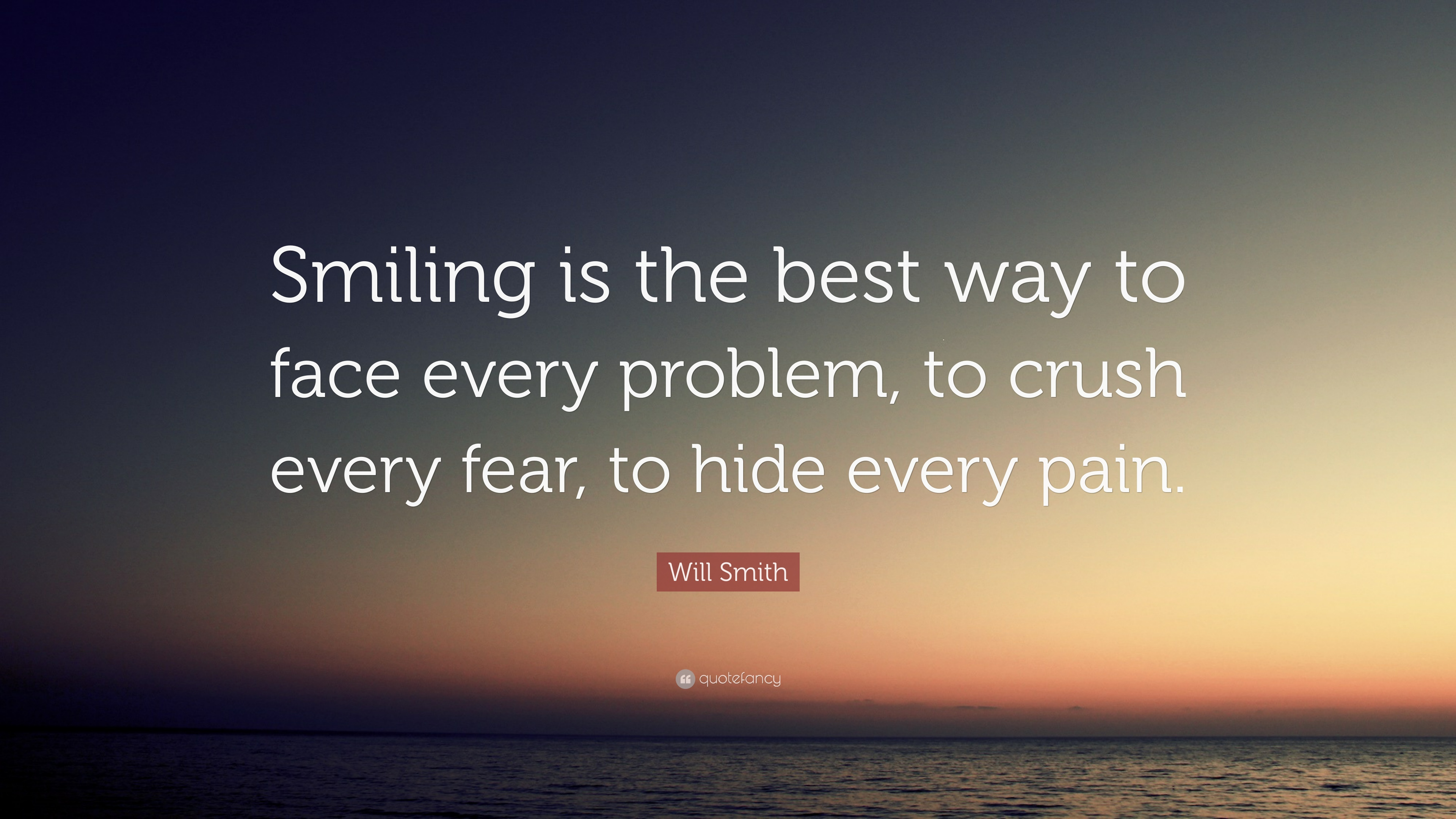 Will Smith Quote Smiling Is The Best Way To Face Every Problem To