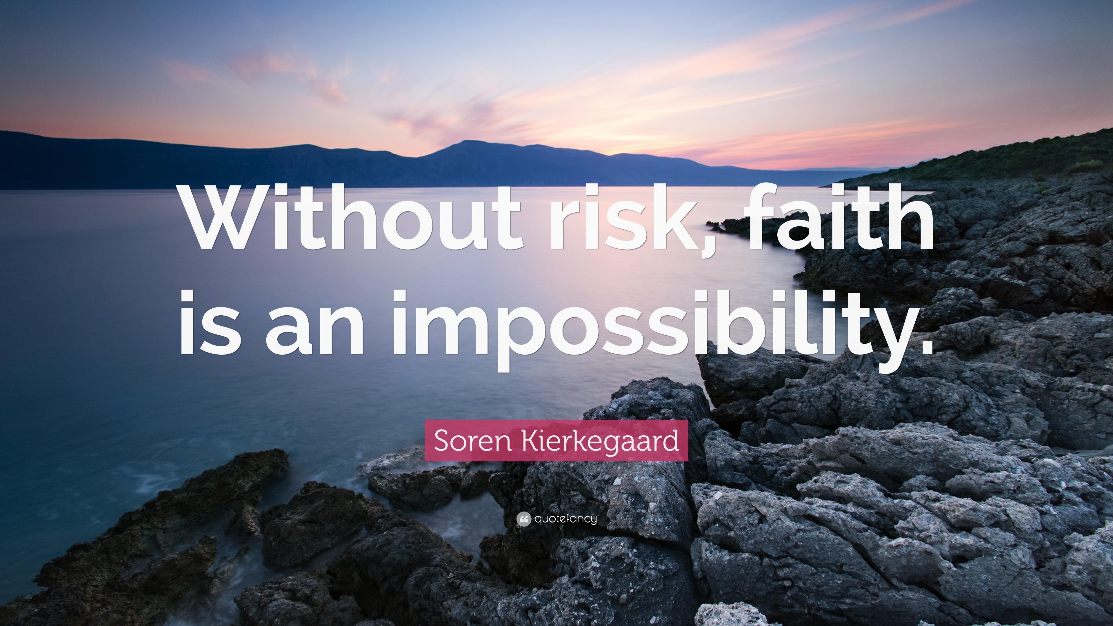 """Soren Kierkegaard Quotes 100 Wallpapers: Soren Kierkegaard Quote: """"Without Risk, Faith Is An"""