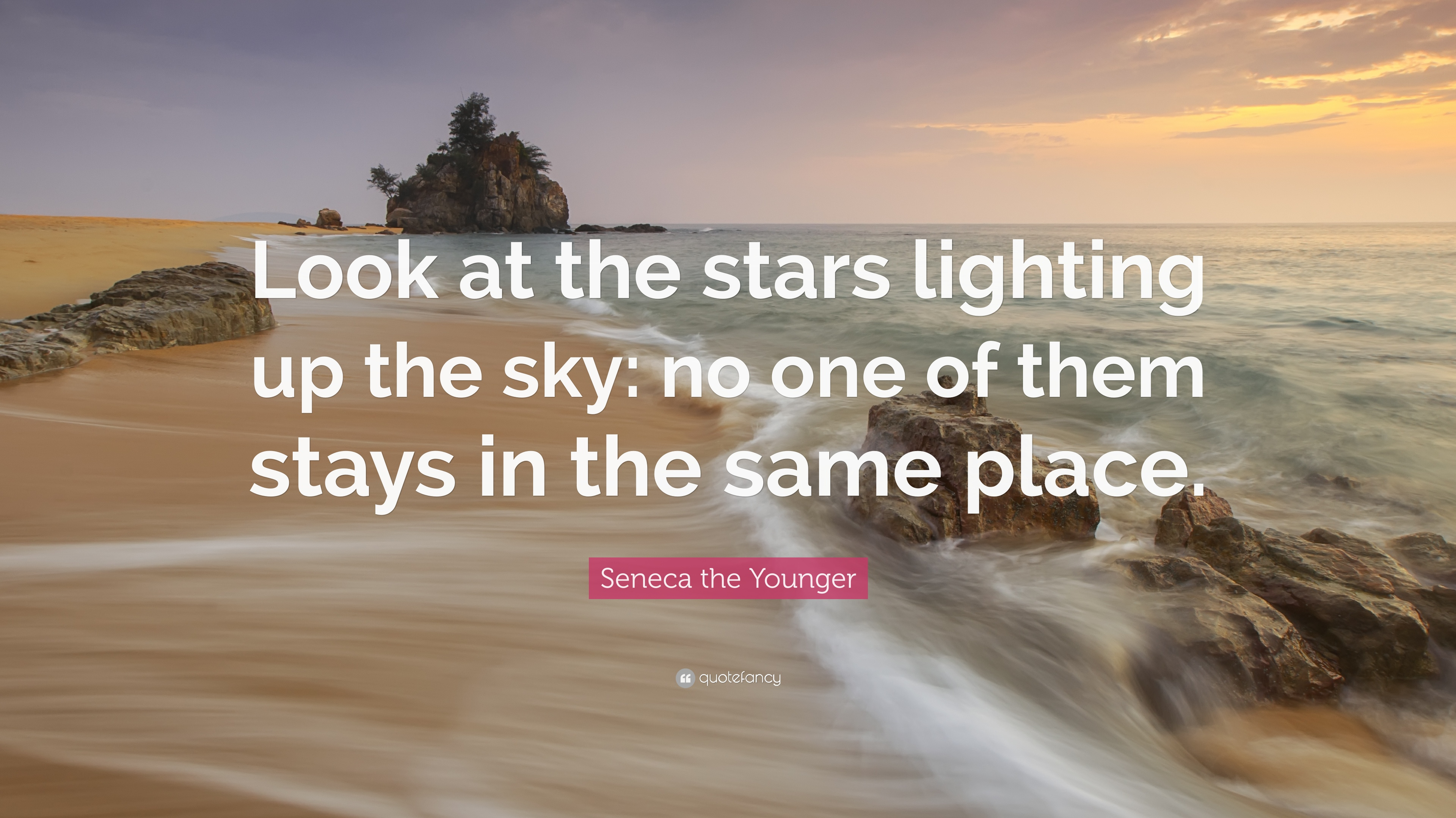 """Seneca The Younger Quote: """"Look At The Stars Lighting Up"""