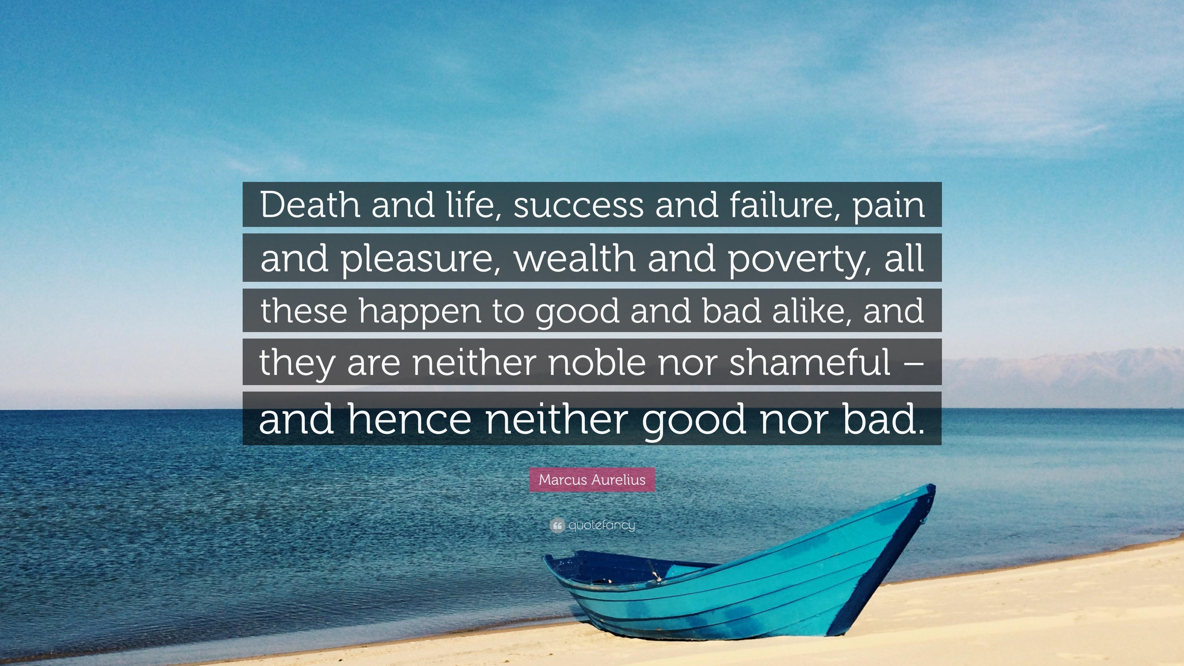 Marcus Aurelius Quote Death And Life Success And Failure Pain