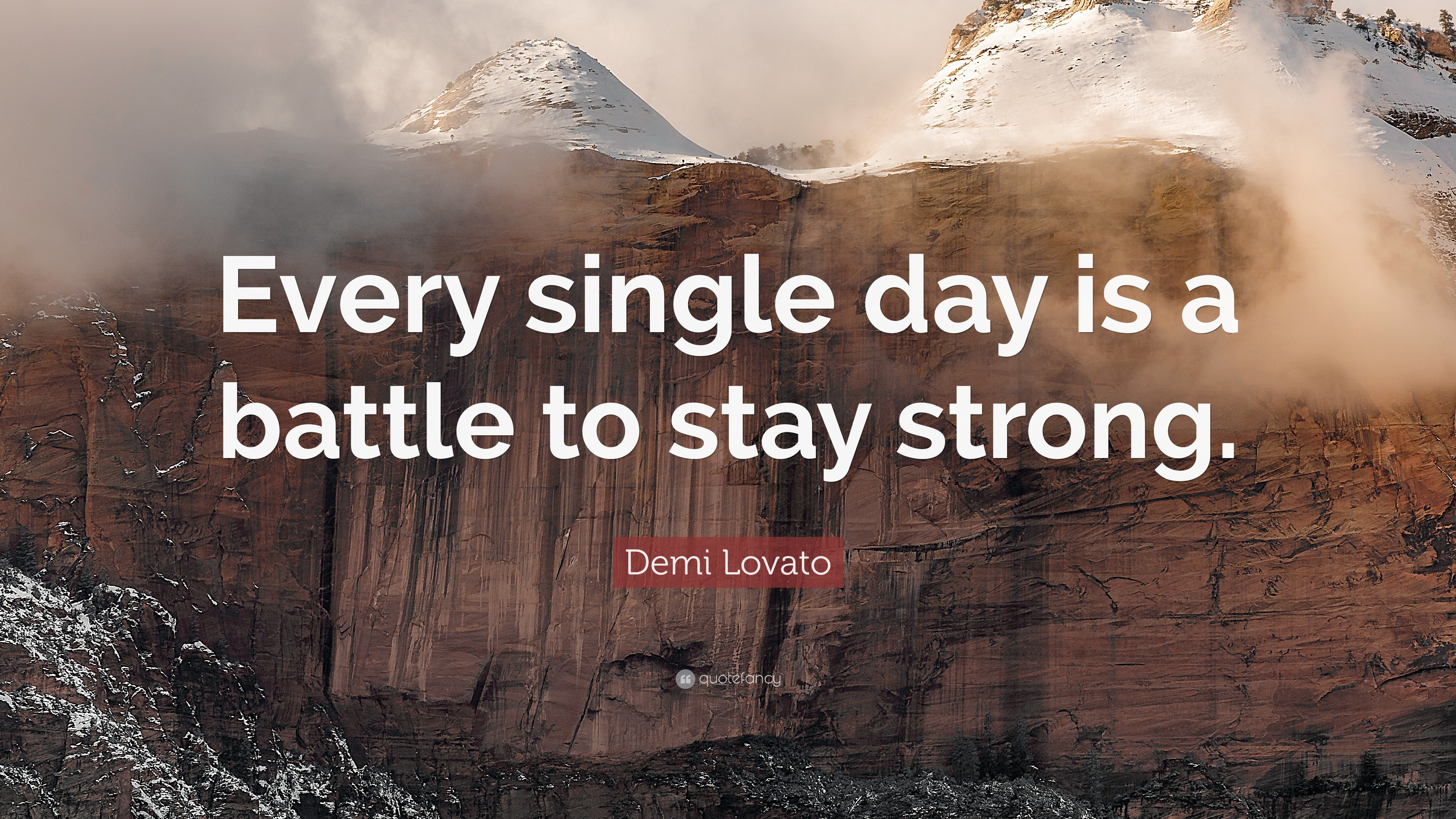 Demi lovato quote every single day is a battle to stay strong demi lovato quote every single day is a battle to stay strong voltagebd