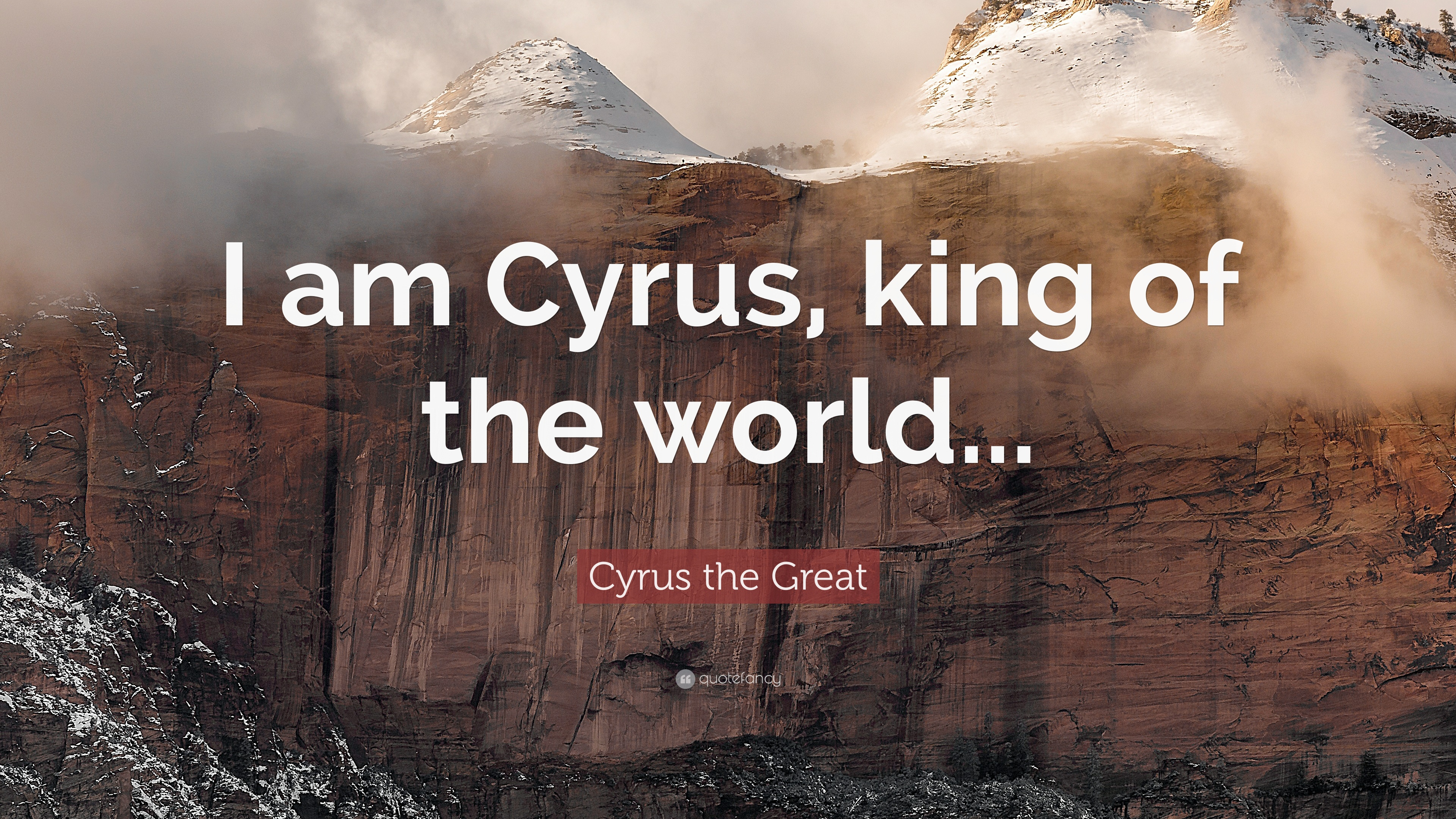 Cyrus The Great Quotes (12 Wallpapers)
