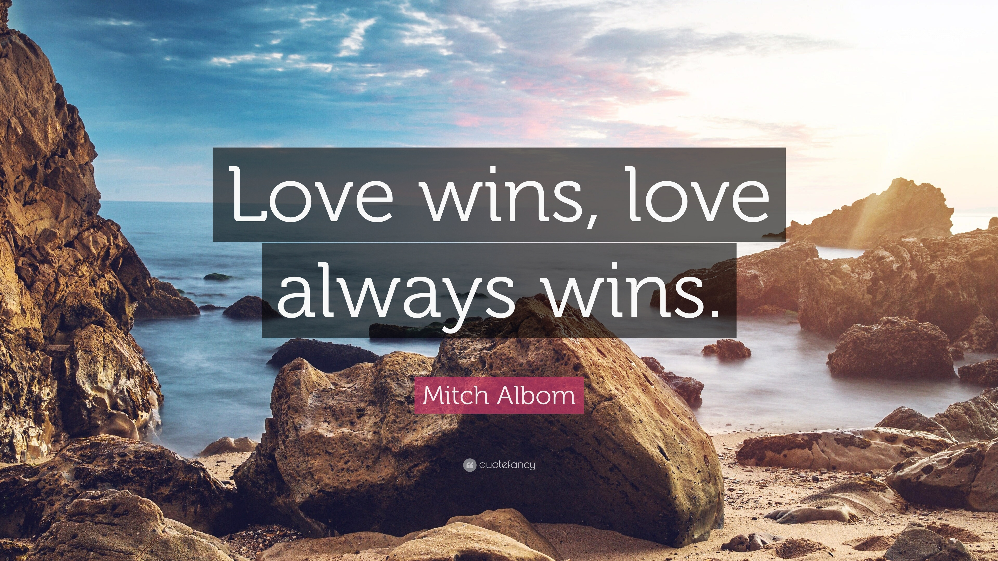 Mitch Albom Quote: ?Love wins, love always wins.? (10 wallpapers ...