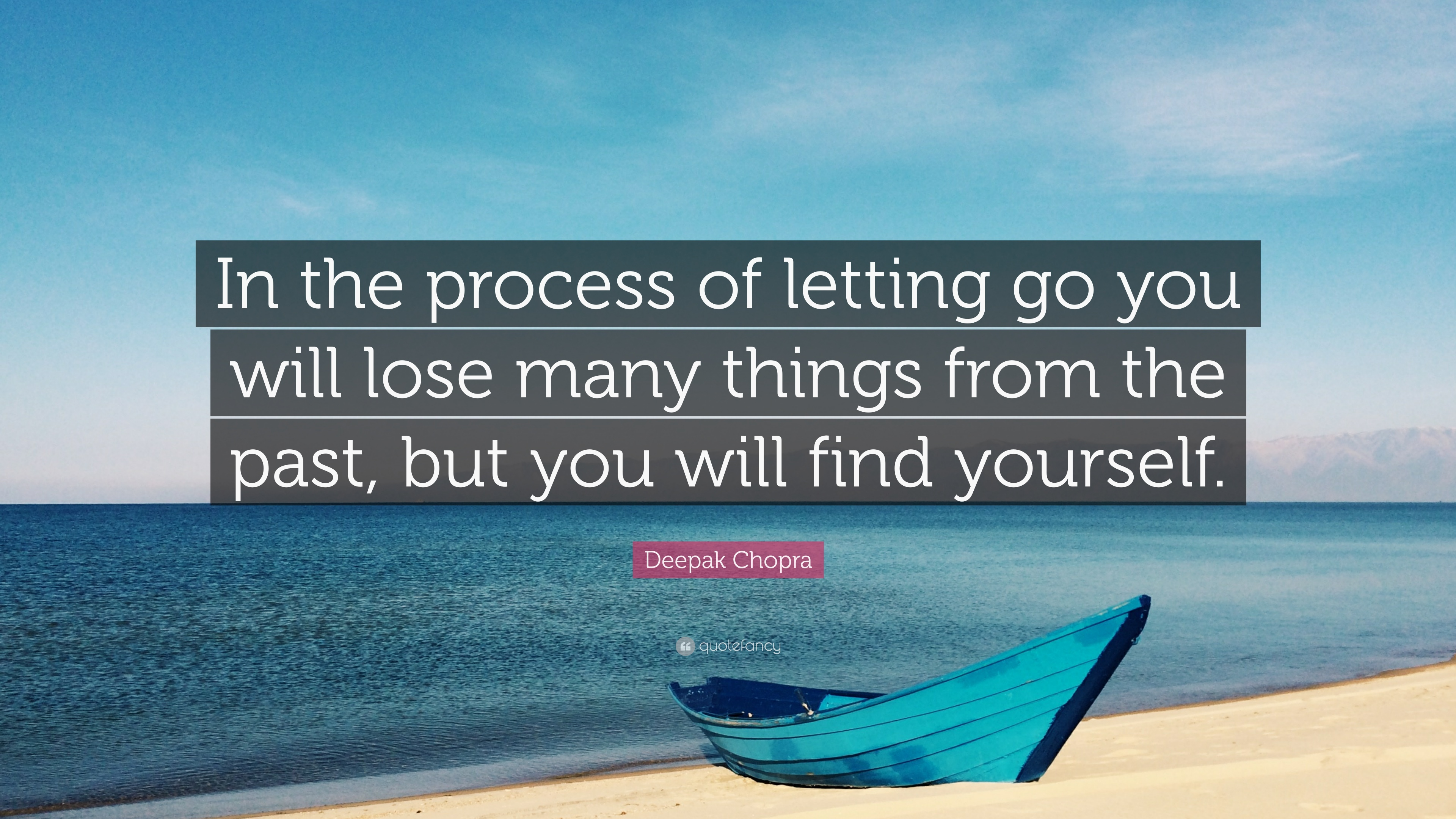 Good Deepak Chopra Quote: U201cIn The Process Of Letting Go You Will Lose Many Things
