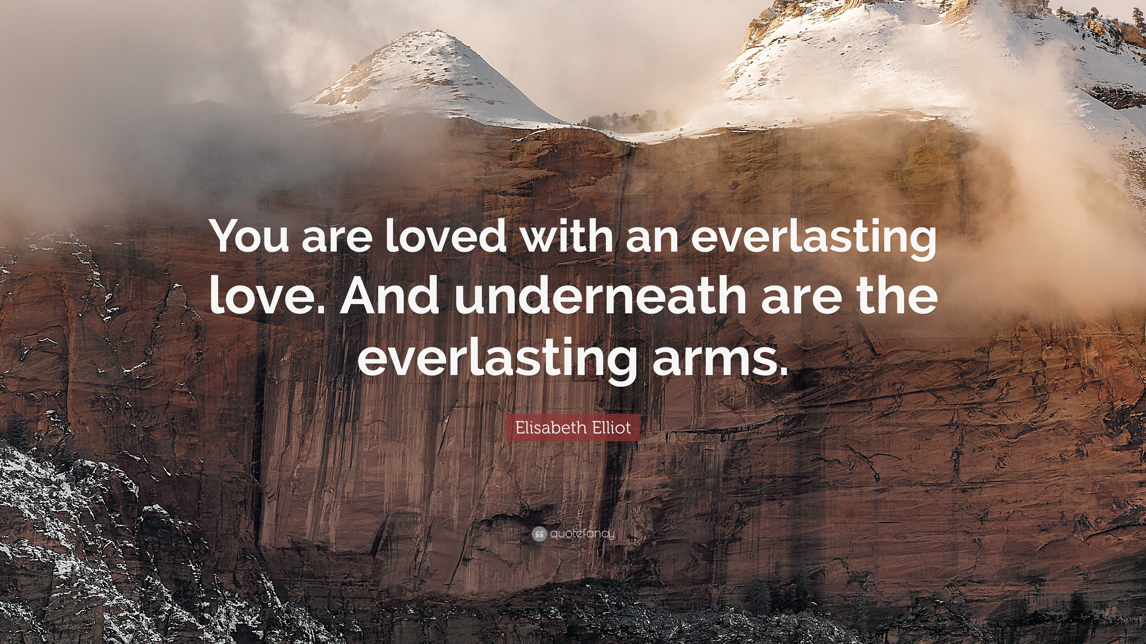 "Everlasting Love Quotes Gorgeous Elisabeth Elliot Quote ""You Are Loved With An Everlasting Love"