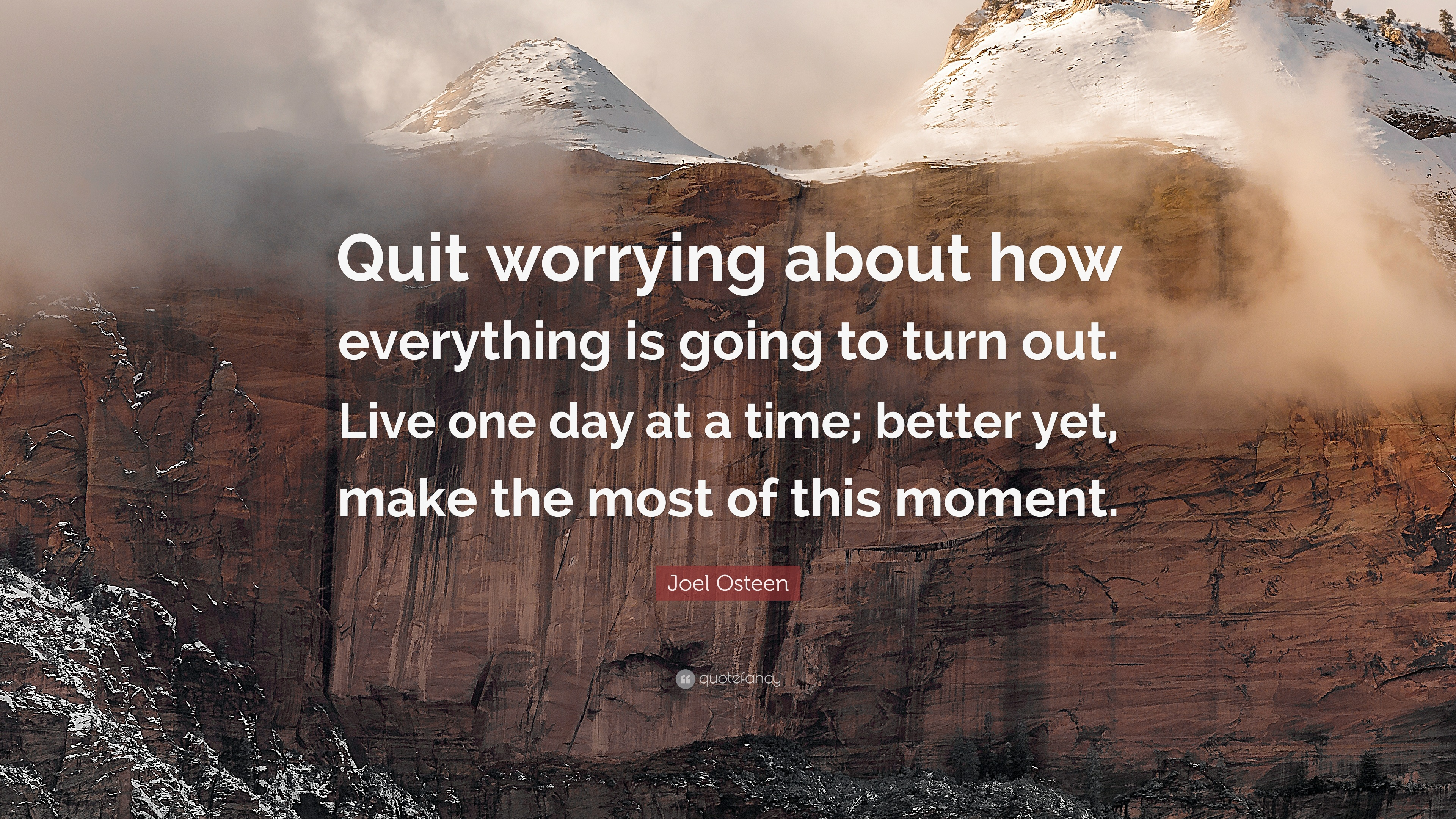 Joel Osteen Quote Quit Worrying About How Everything Is Going To