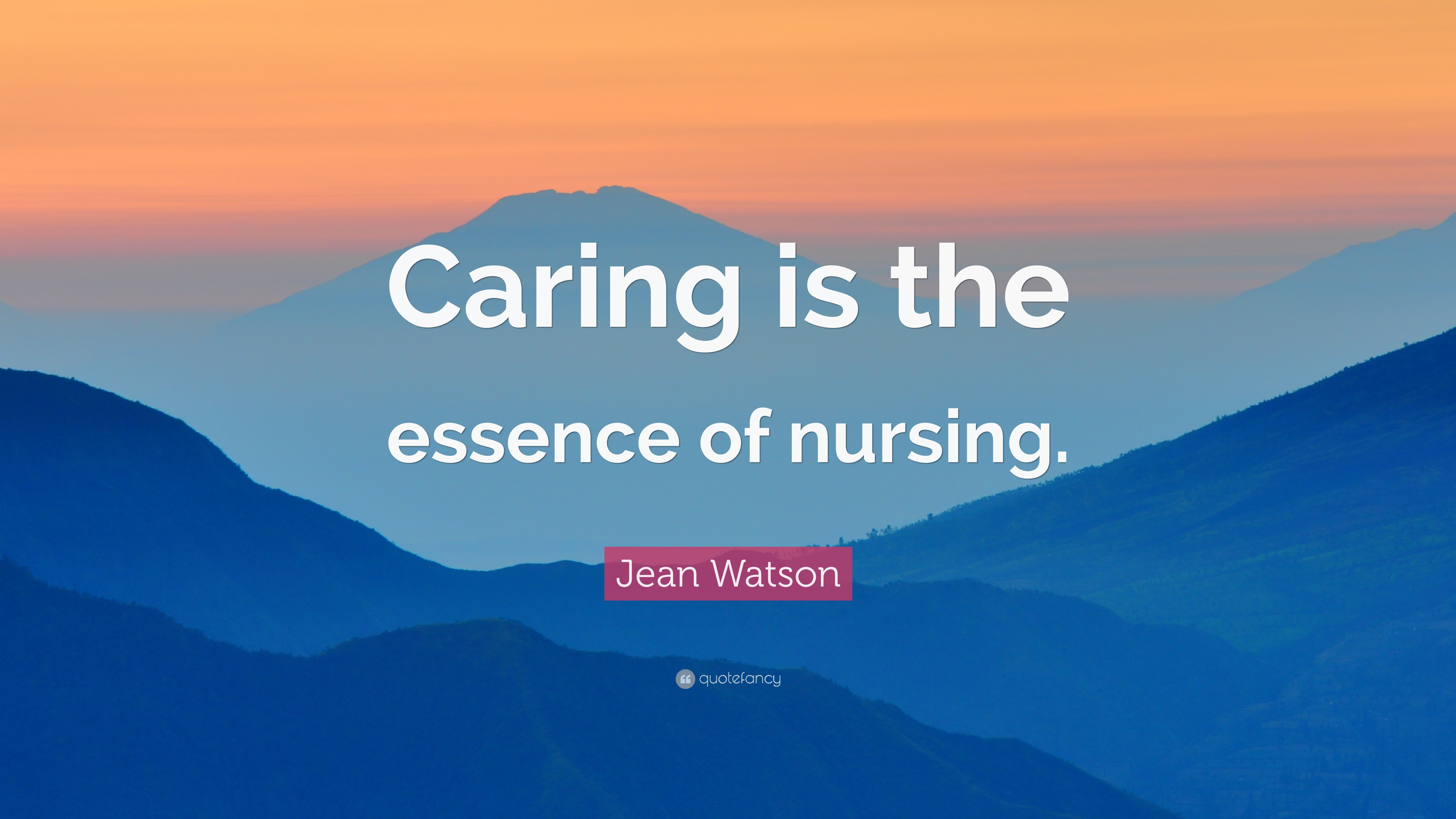 """Nursing Quotes Jean Watson Quote """"Caring Is The Essence Of Nursing."""" 12"""