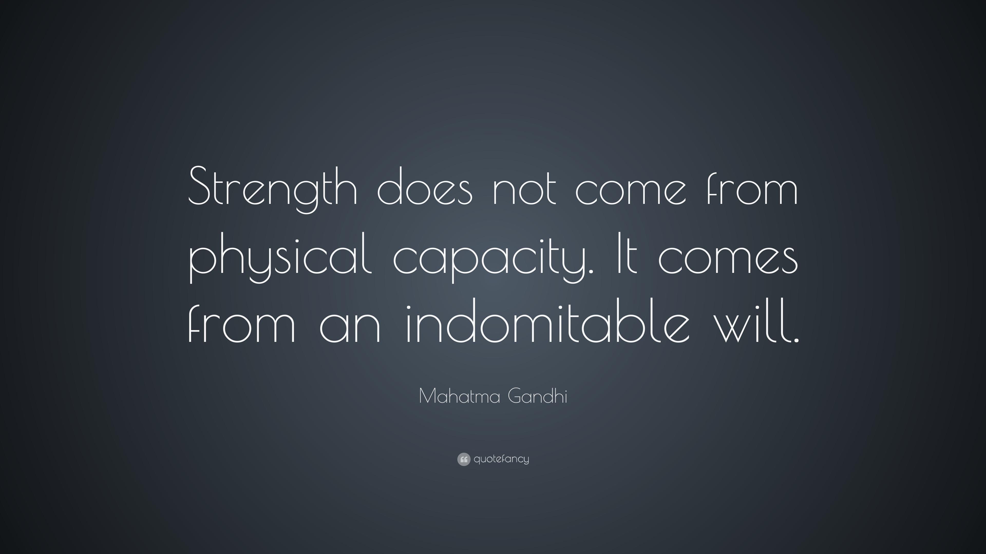 Mahatma Gandhi Strength Quote