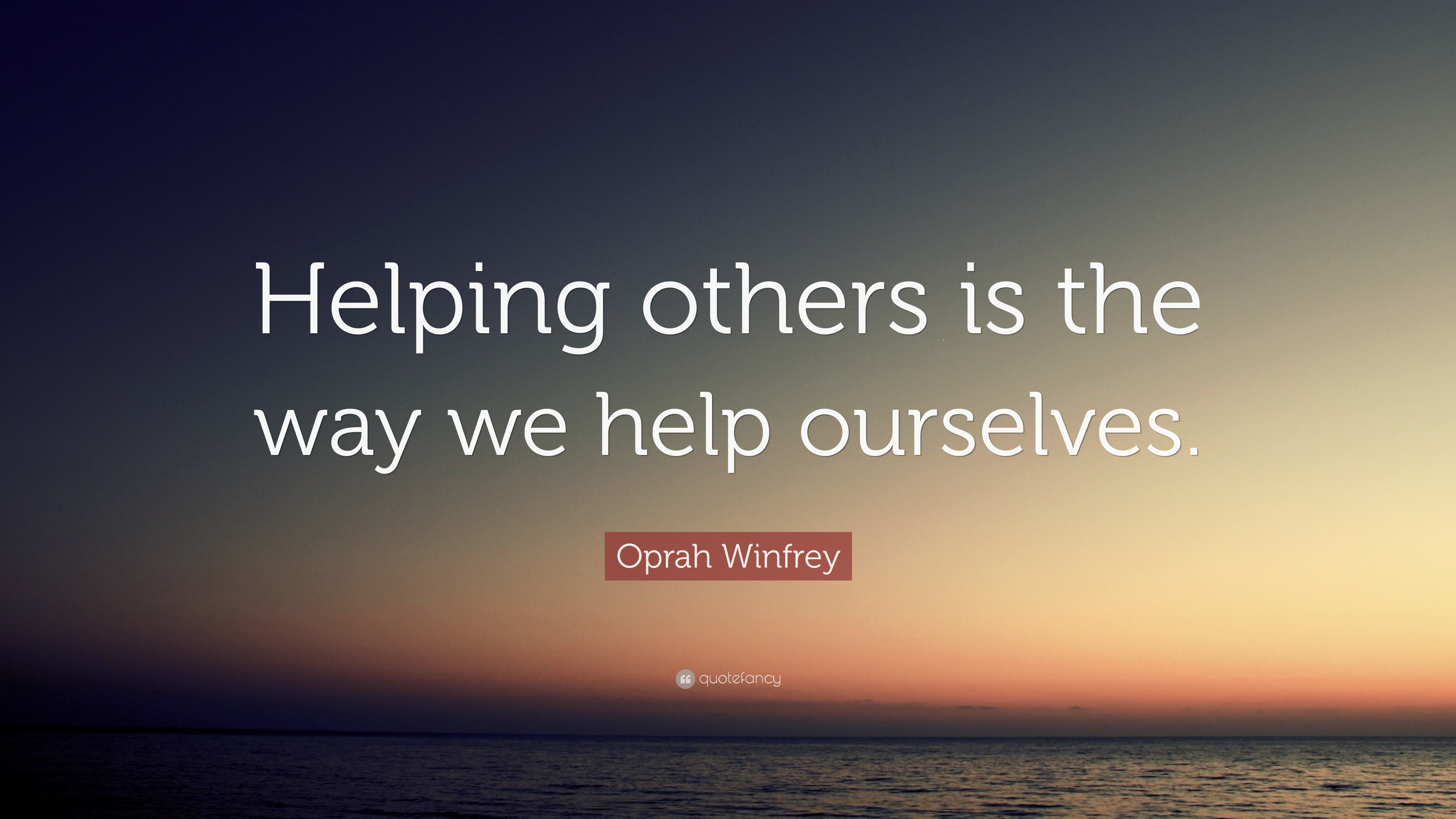 Quotes About Helping Oprah Winfrey Quotes About Helping Others