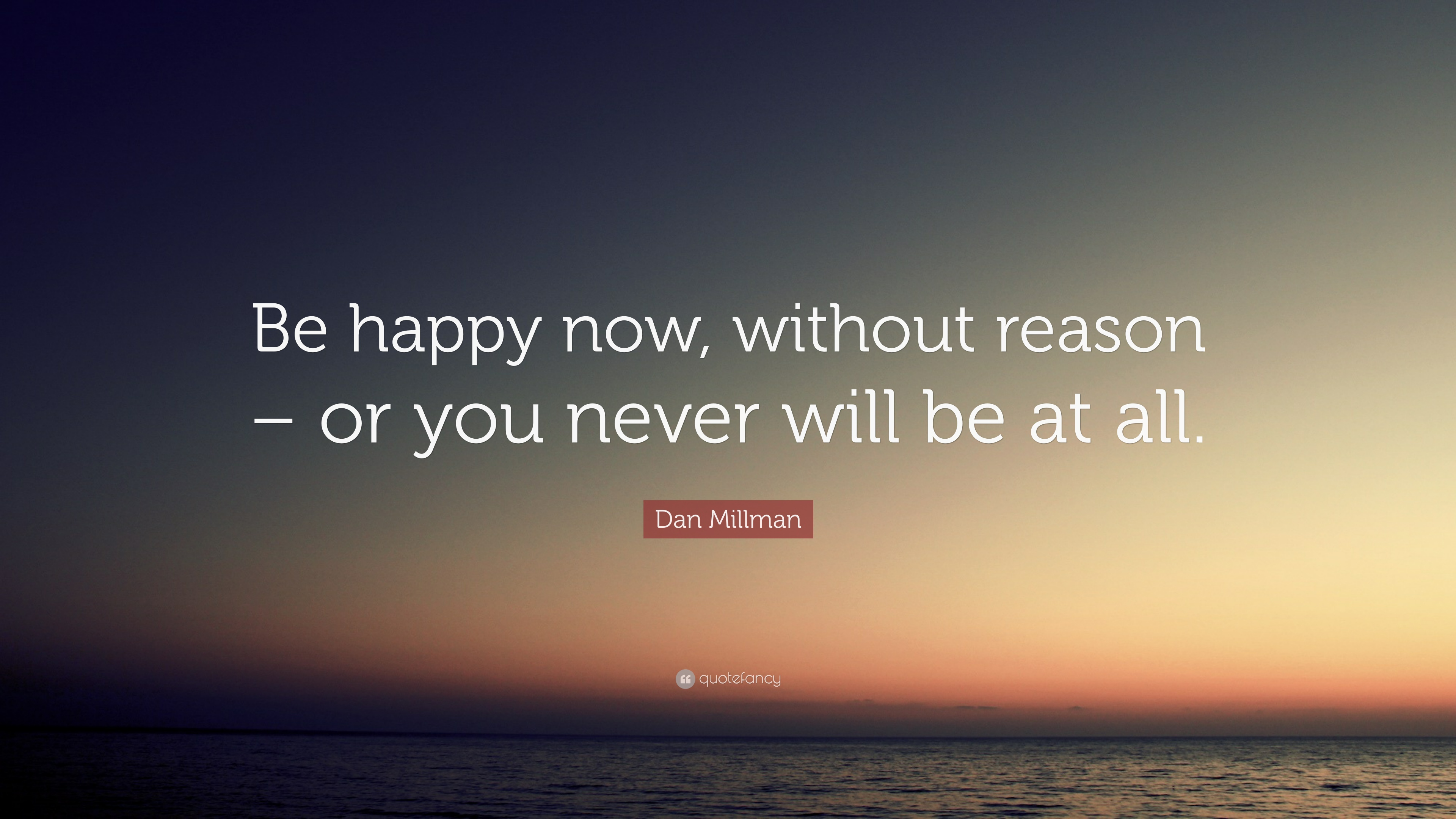 Image result for be happy now