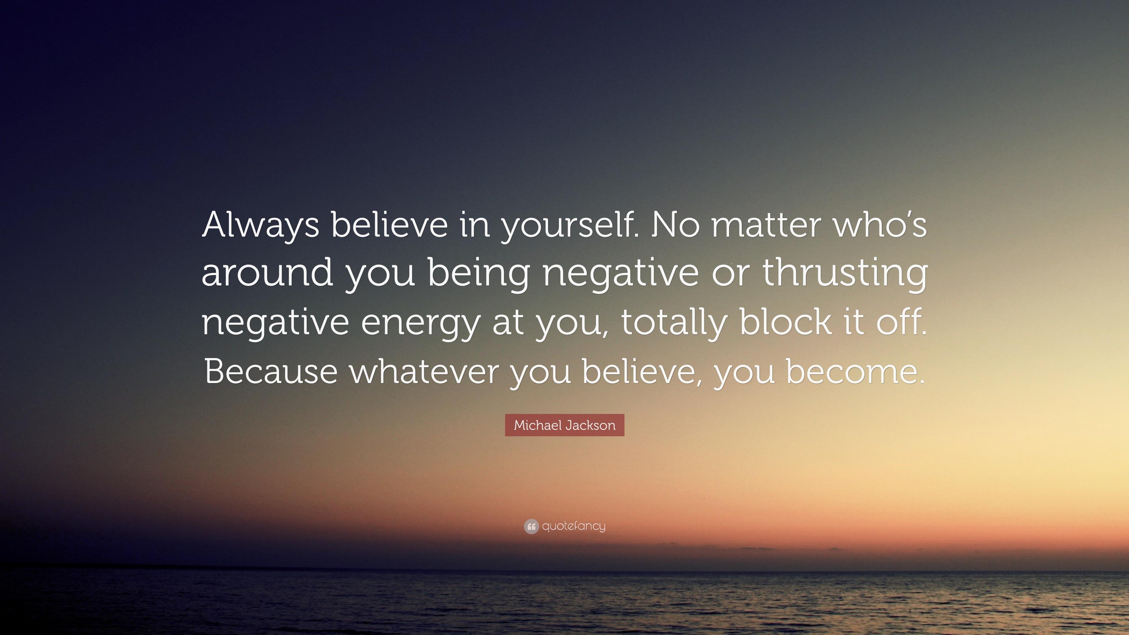 Michael Jackson Quote Always Believe In Yourself No