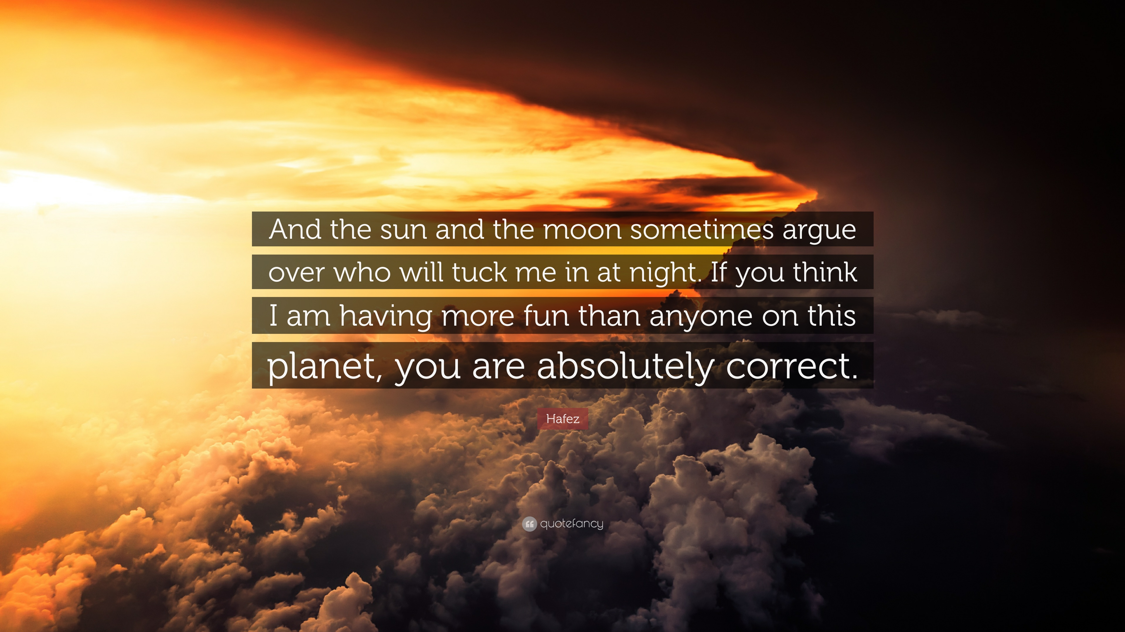 "Sun And Moon Quotes Hafez Quote ""And The Sun And The Moon Sometimes Argue Over Who"