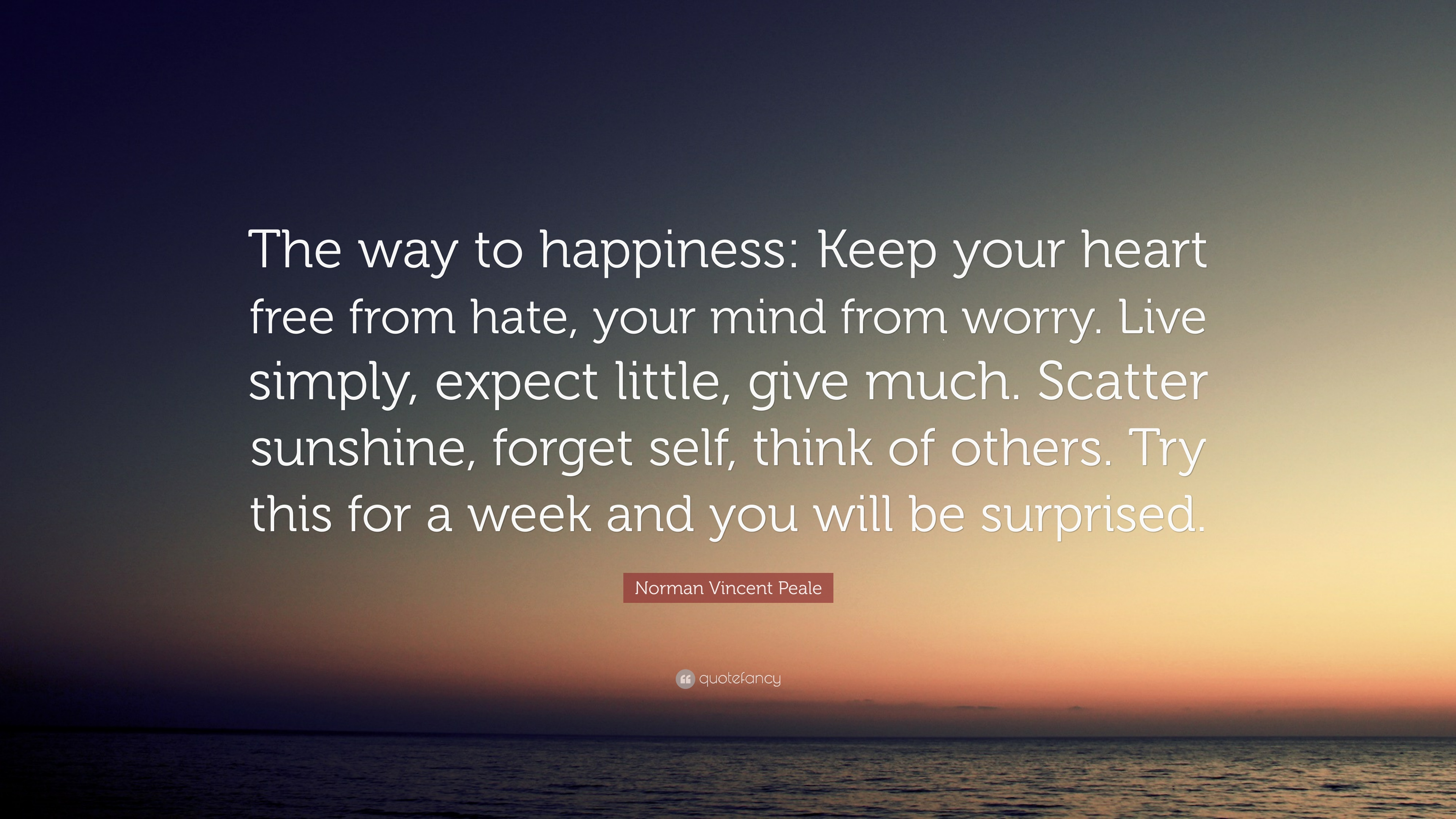 Norman Vincent Peale Quote The Way To Happiness Keep Your Heart