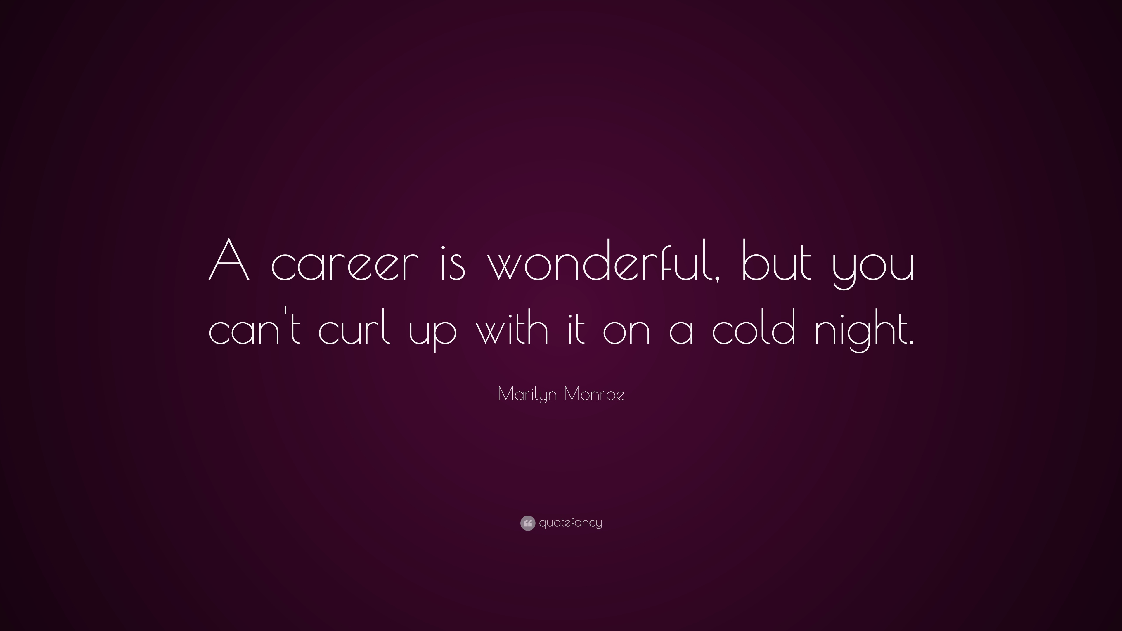 Marilyn Monroe Beneath The Makeup Quote