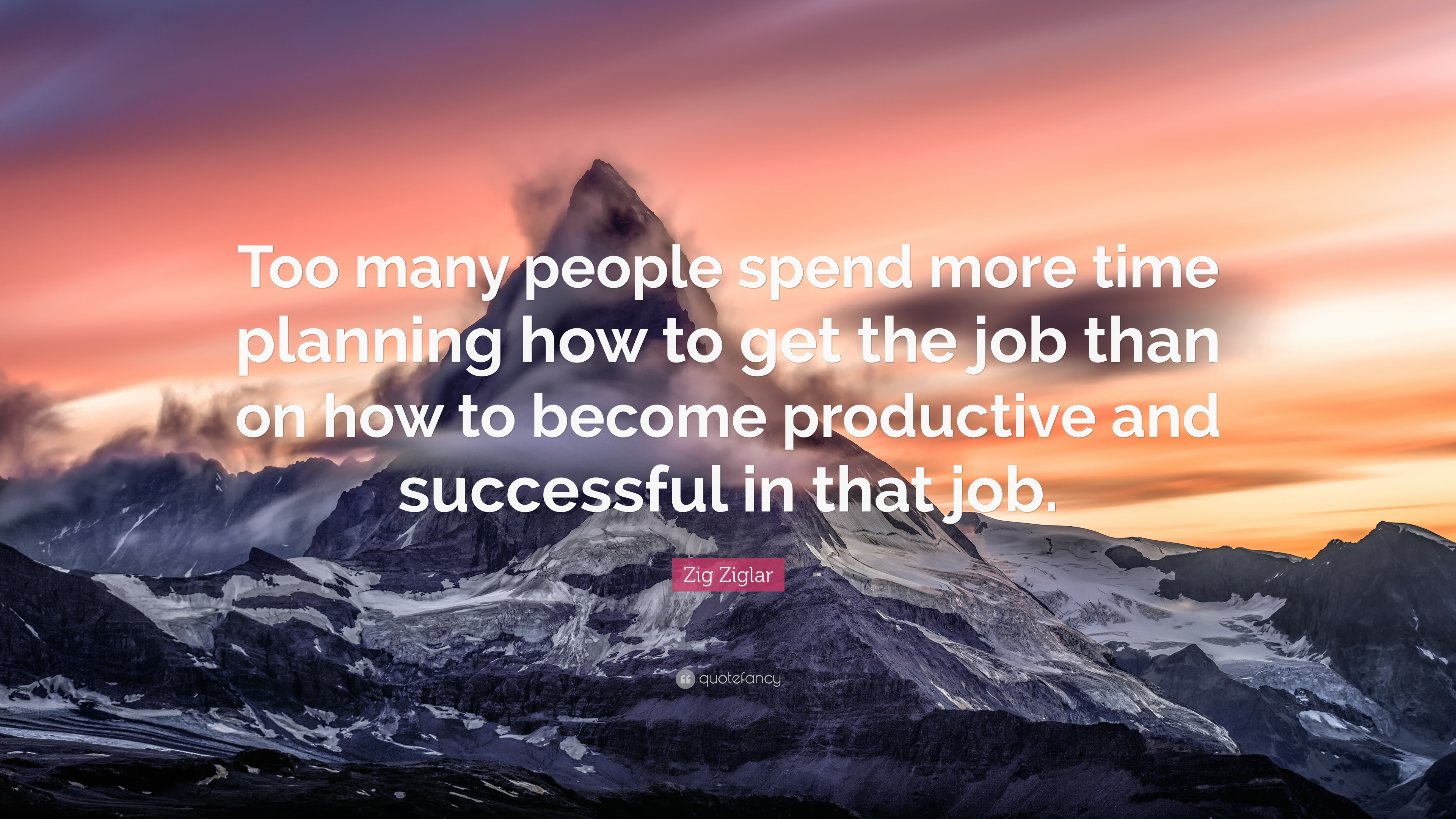 Zig Ziglar Quote: €�too Many People Spend More Time Planning How To Get The