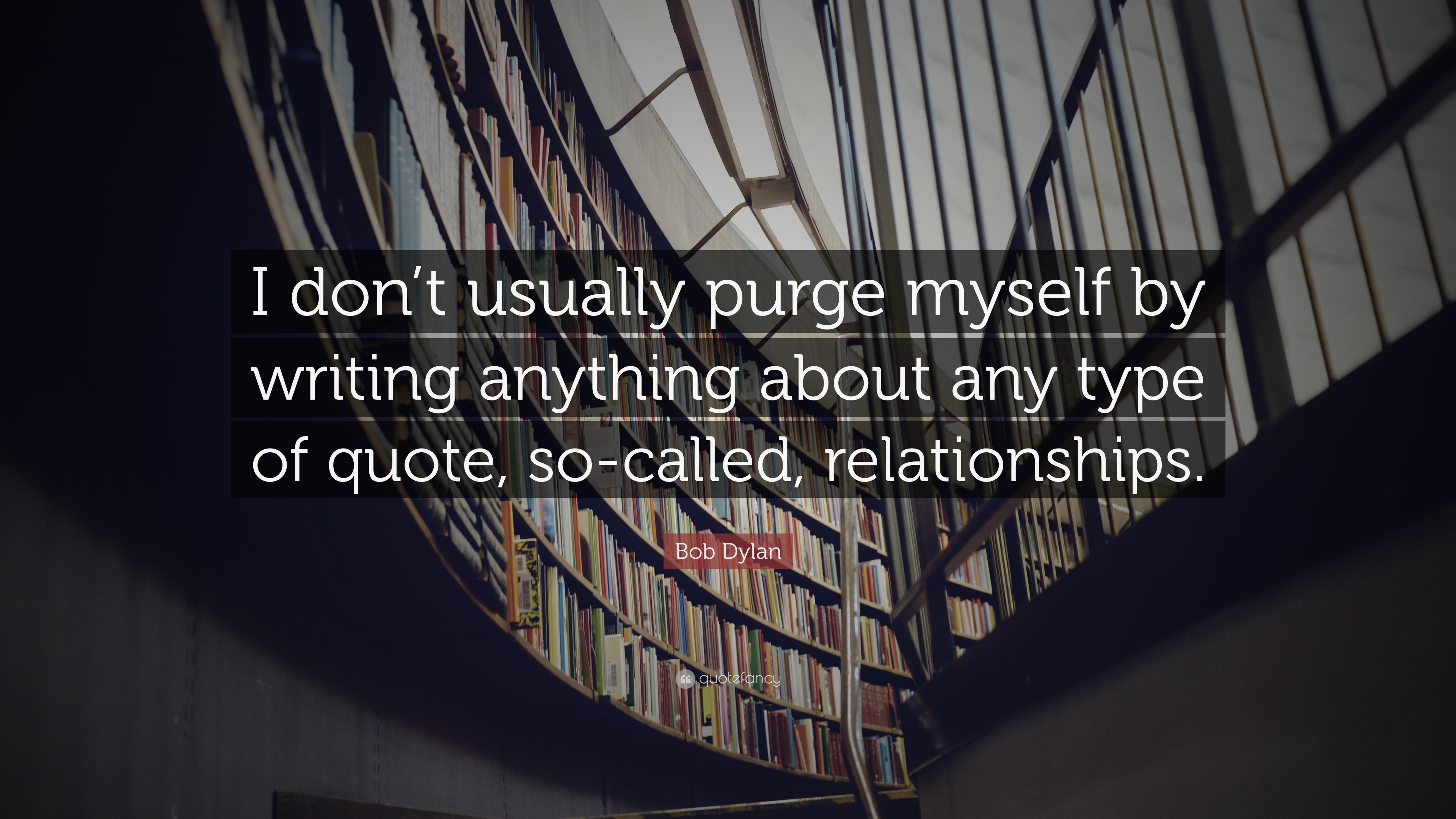 "Quotes From The Purge Bob Dylan Quote ""I Don't Usually Purge Myselfwriting Anything"