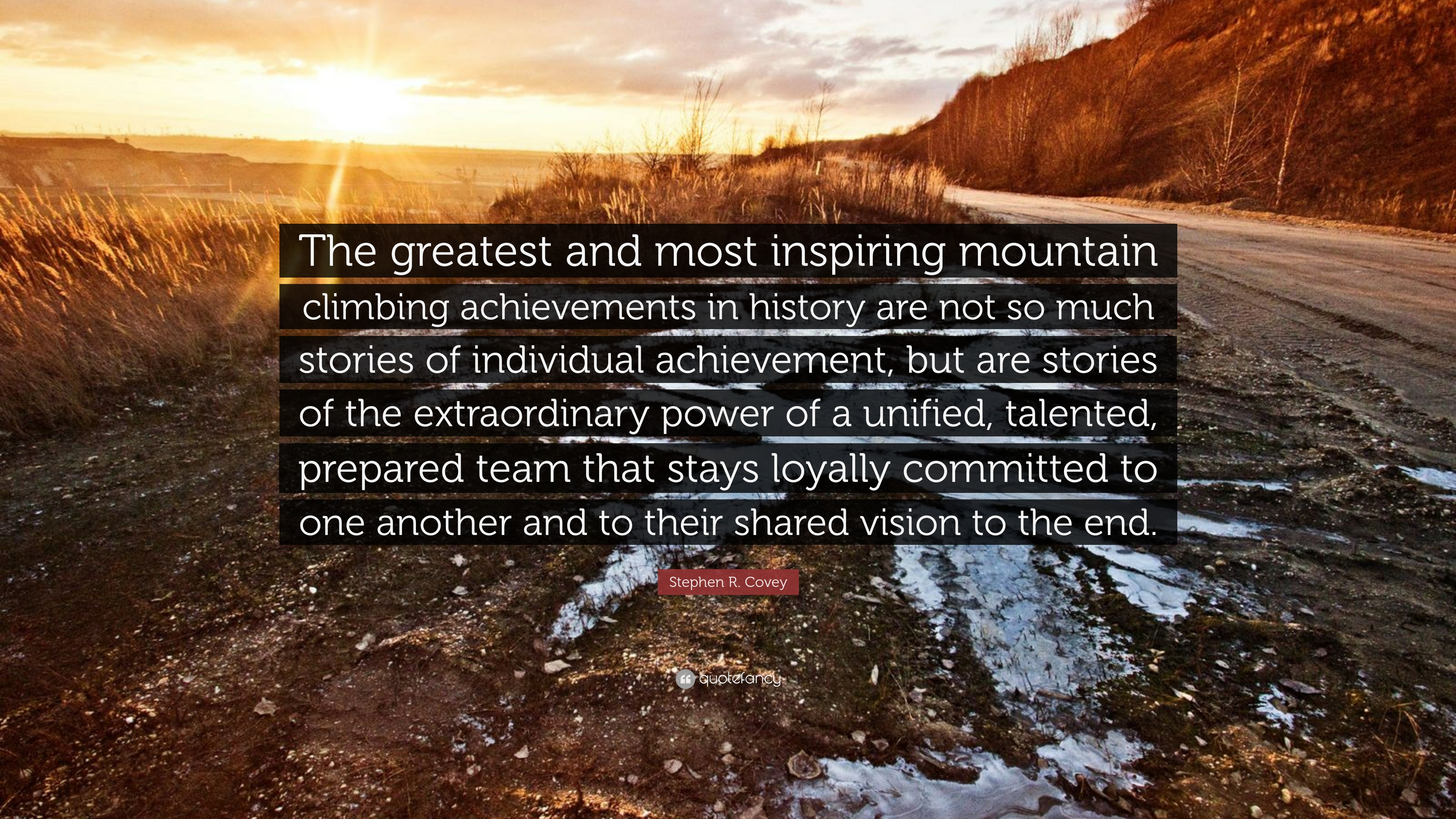 """25 Of The Best Inspirational And Motivational Quotes: Stephen R. Covey Quote: """"The Greatest And Most Inspiring"""