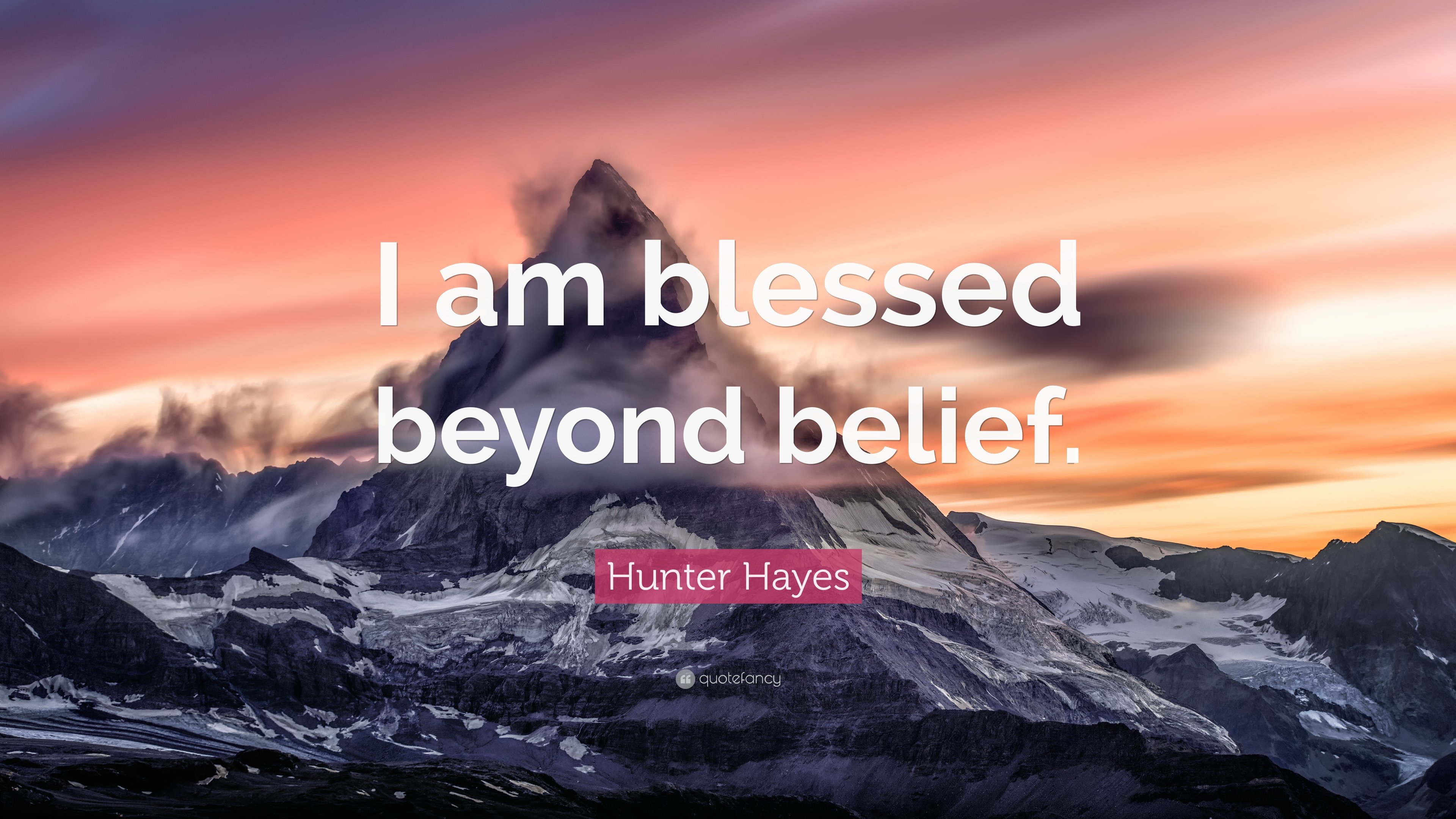 Hunter Hayes Quote I Am Blessed Beyond Belief 12 Wallpapers