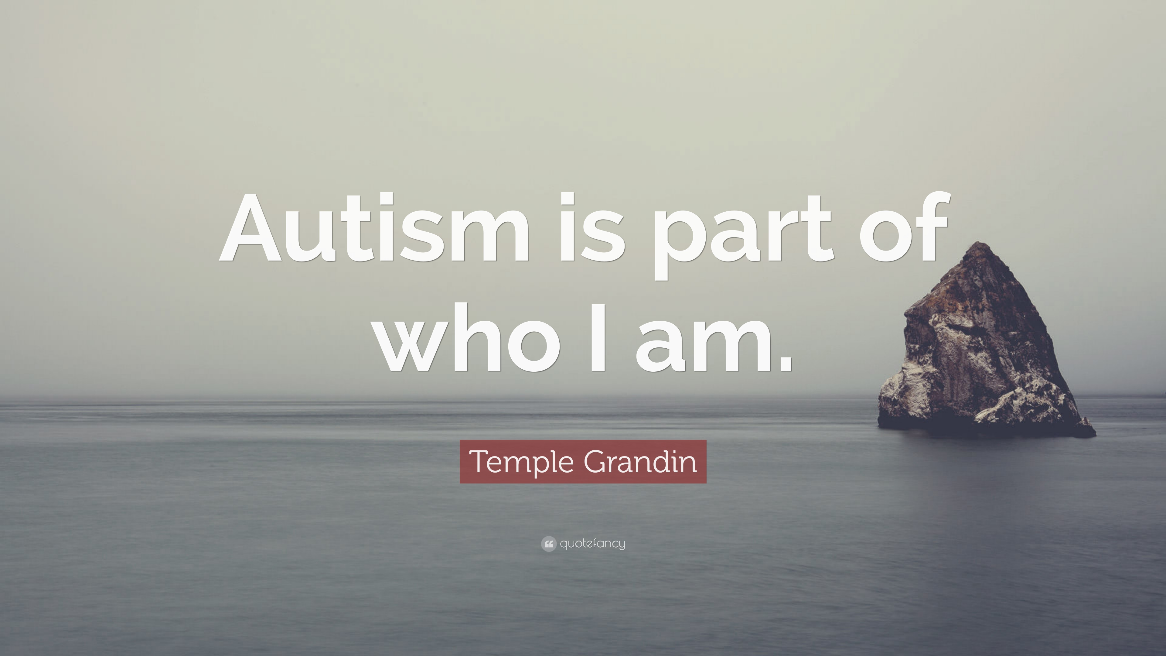 Temple Grandin Quote Autism Is Part Of Who I Am 12 Wallpapers Quotefancy
