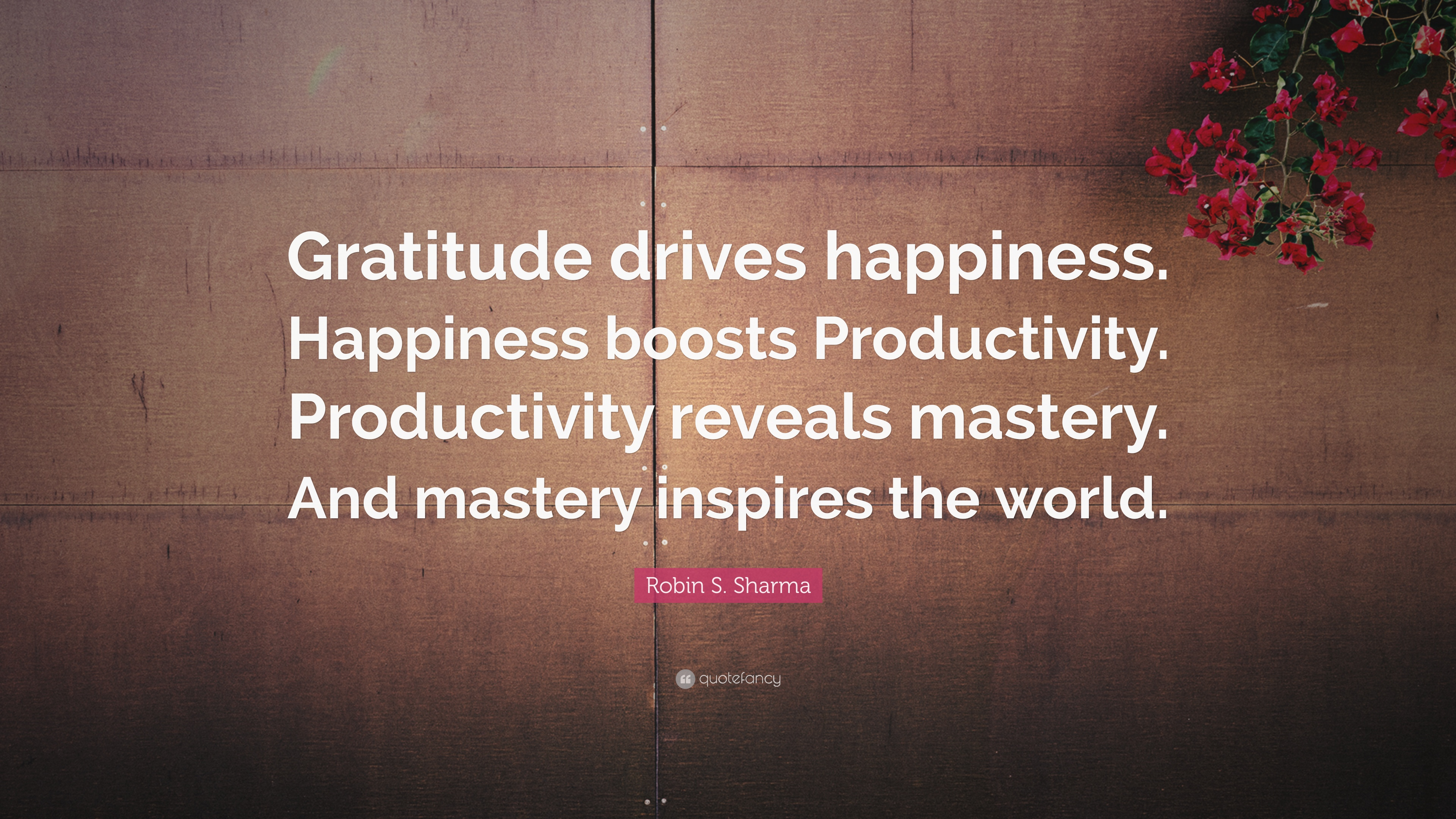 "A Quote About Happiness Robin Ssharma Quote ""Gratitude Drives Happinesshappiness"