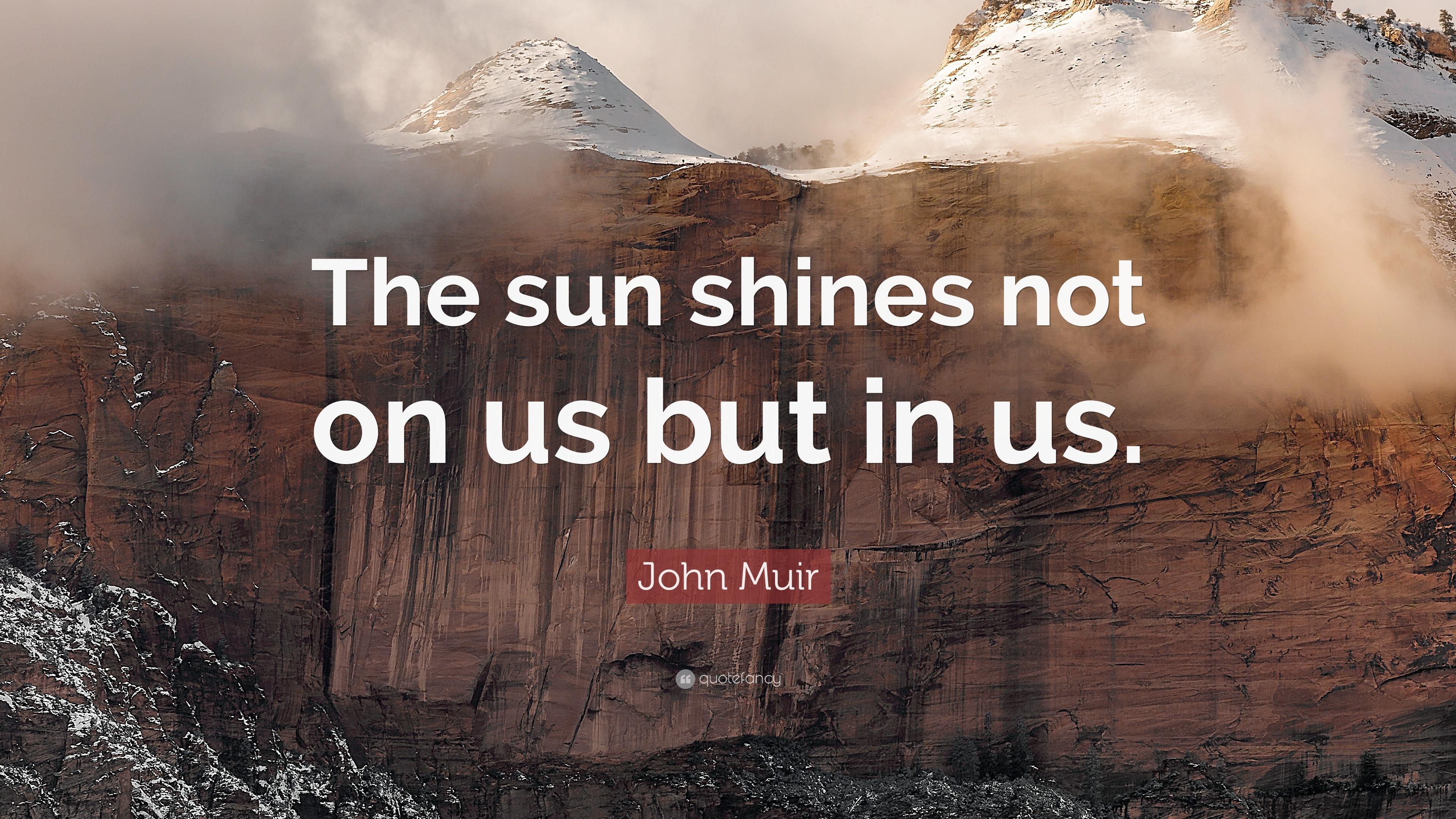 John Muir Quotes Atozmoms Blog