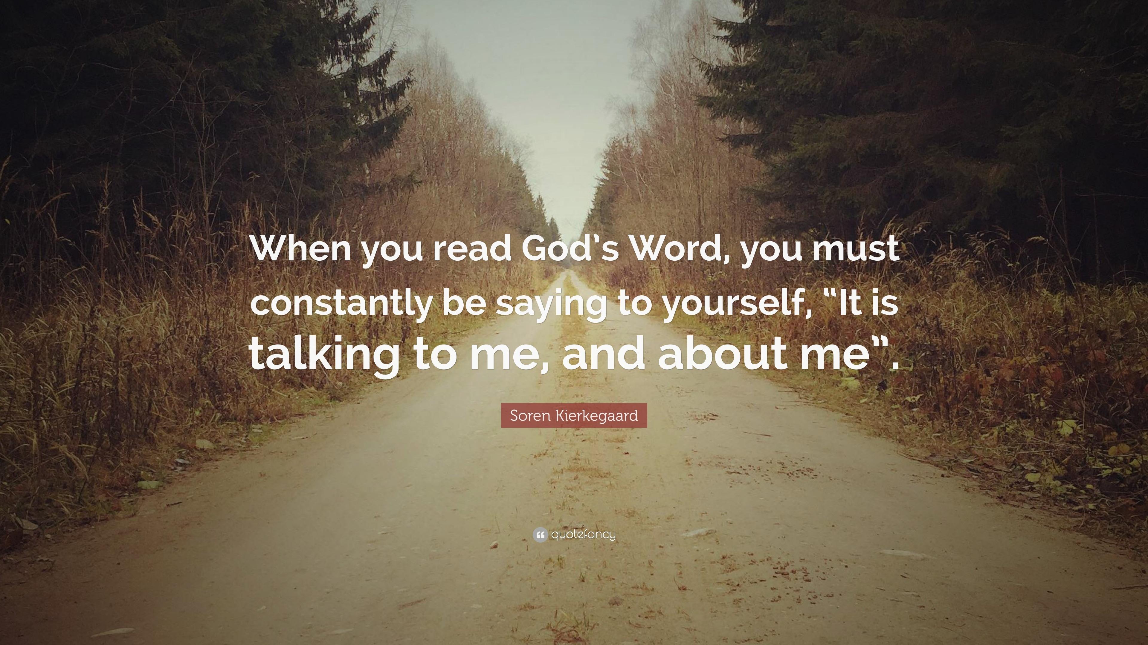 """Soren Kierkegaard Quotes 100 Wallpapers: Soren Kierkegaard Quote: """"When You Read God's Word, You"""