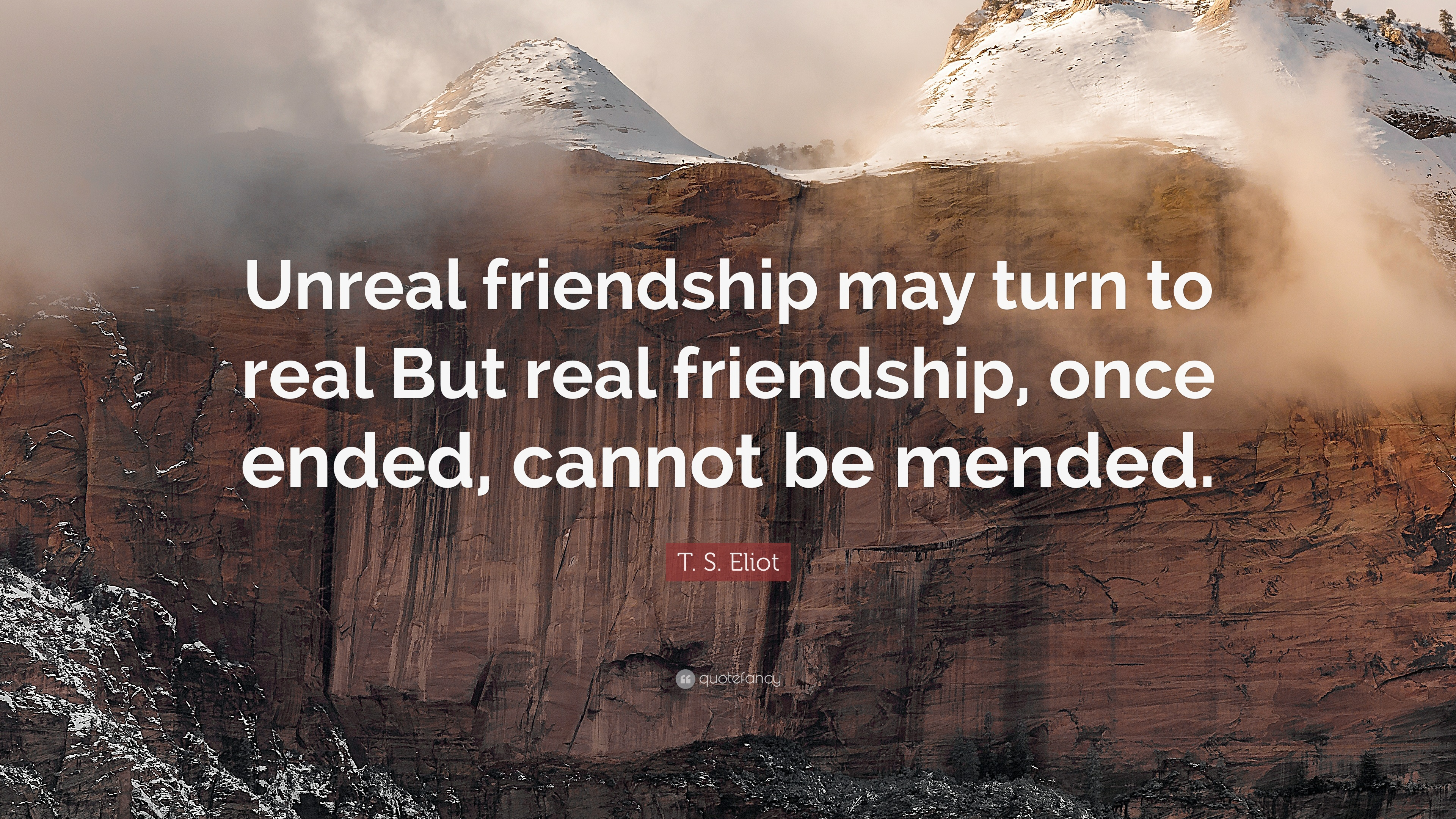 "Quotes About Friendship Turning To Love Tseliot Quote ""Unreal Friendship May Turn To Real But Real"