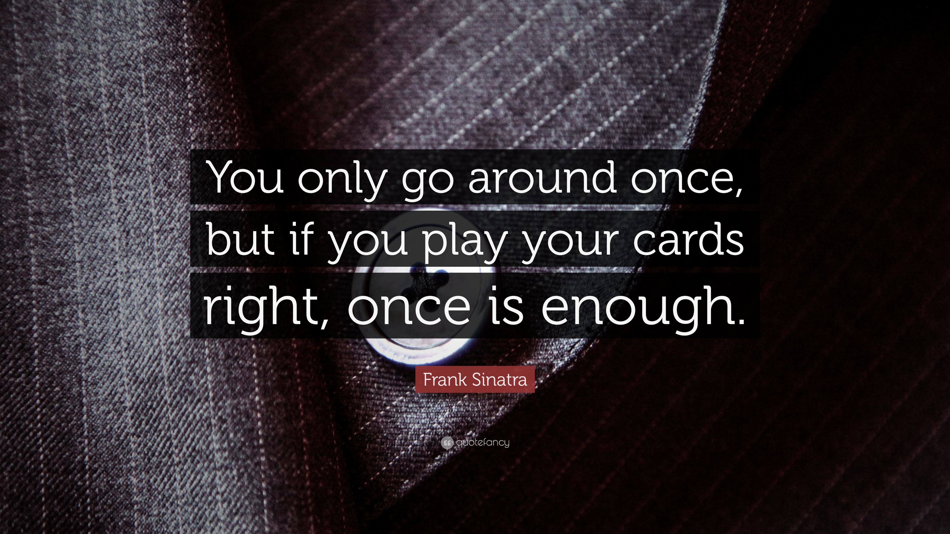Playing Your Cards Right Quotes