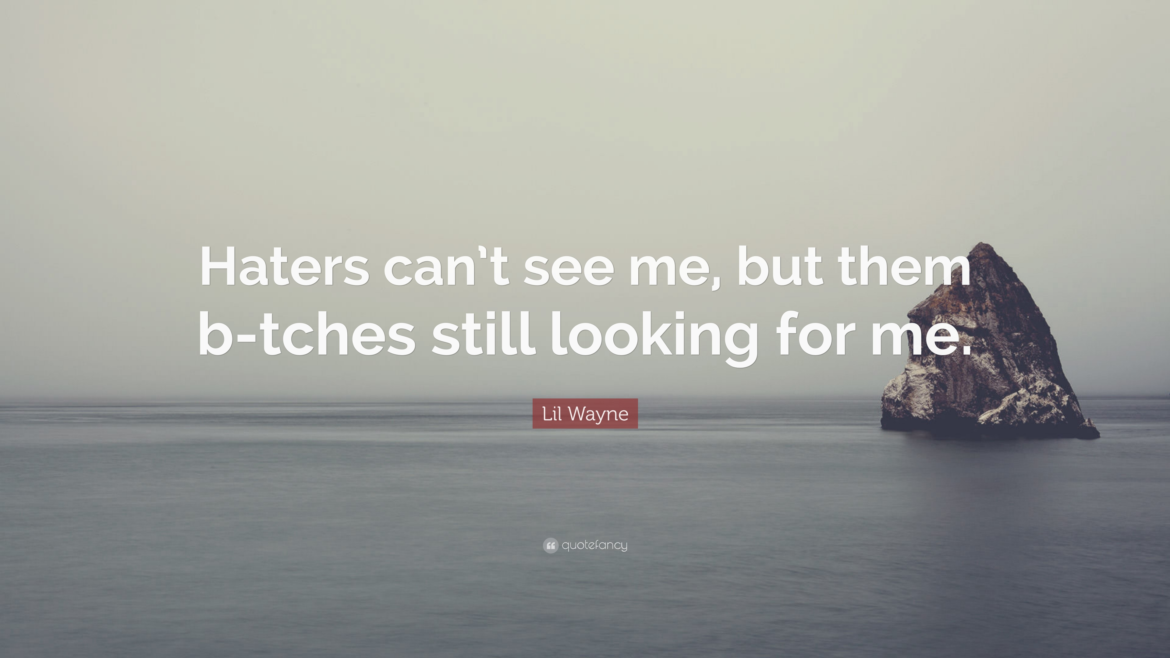 Lil Wayne Quotes About Haters