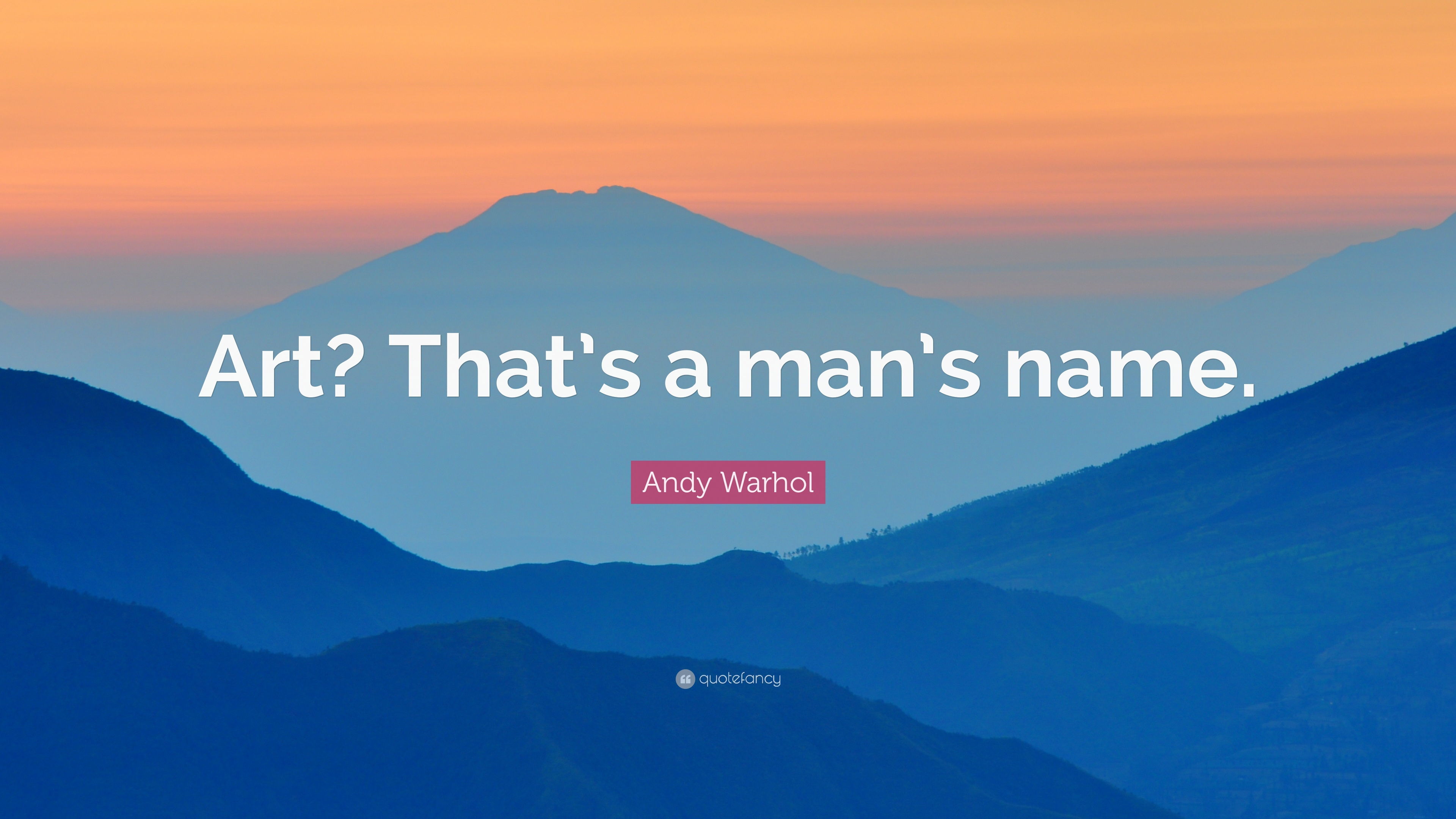 Andy warhol quote art thats a mans name 10 wallpapers andy warhol quote art thats a mans name voltagebd Image collections