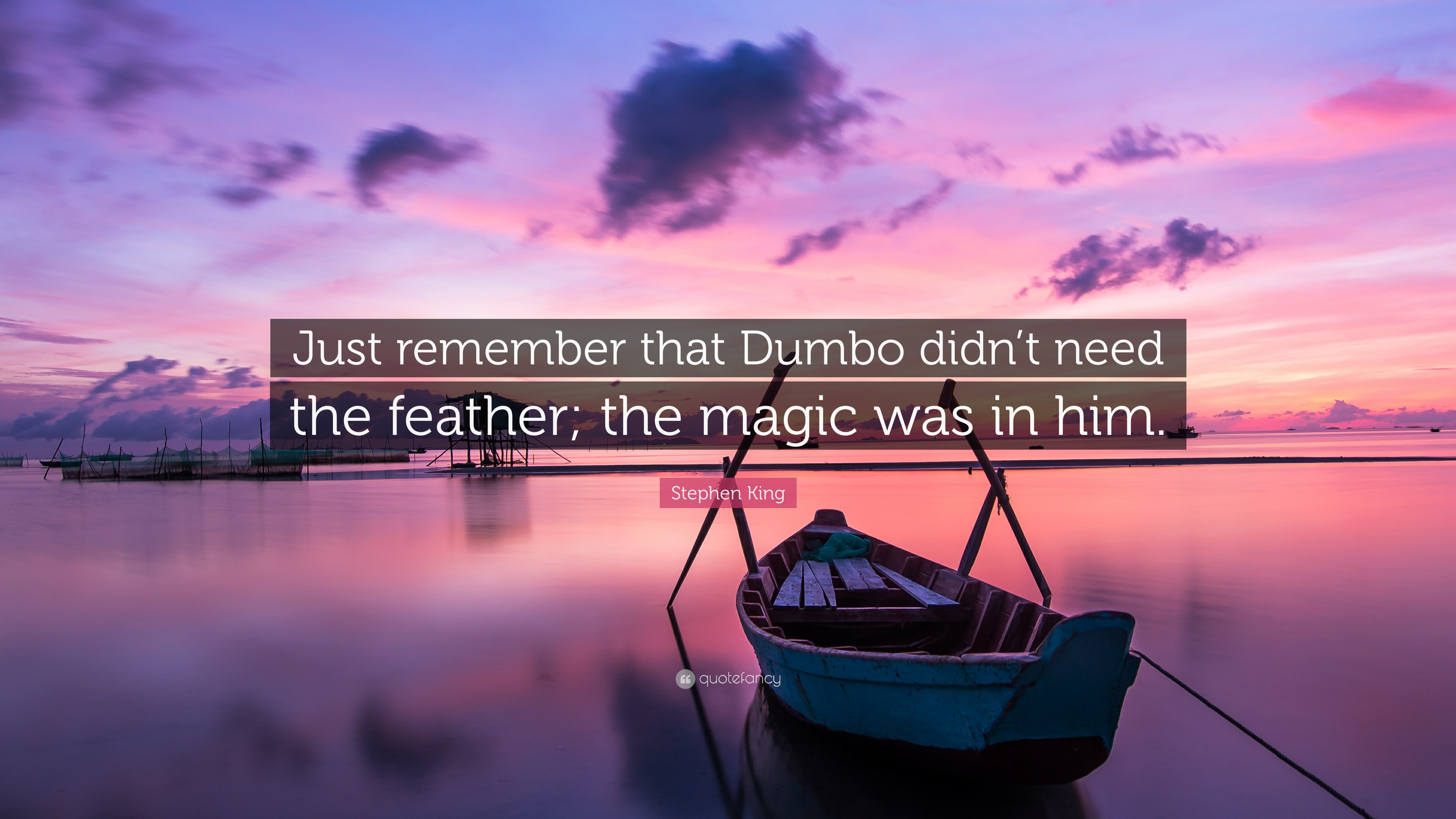 """Dumbo Quotes Stephen King Quote """"Just Remember That Dumbo Didn't Need The"""