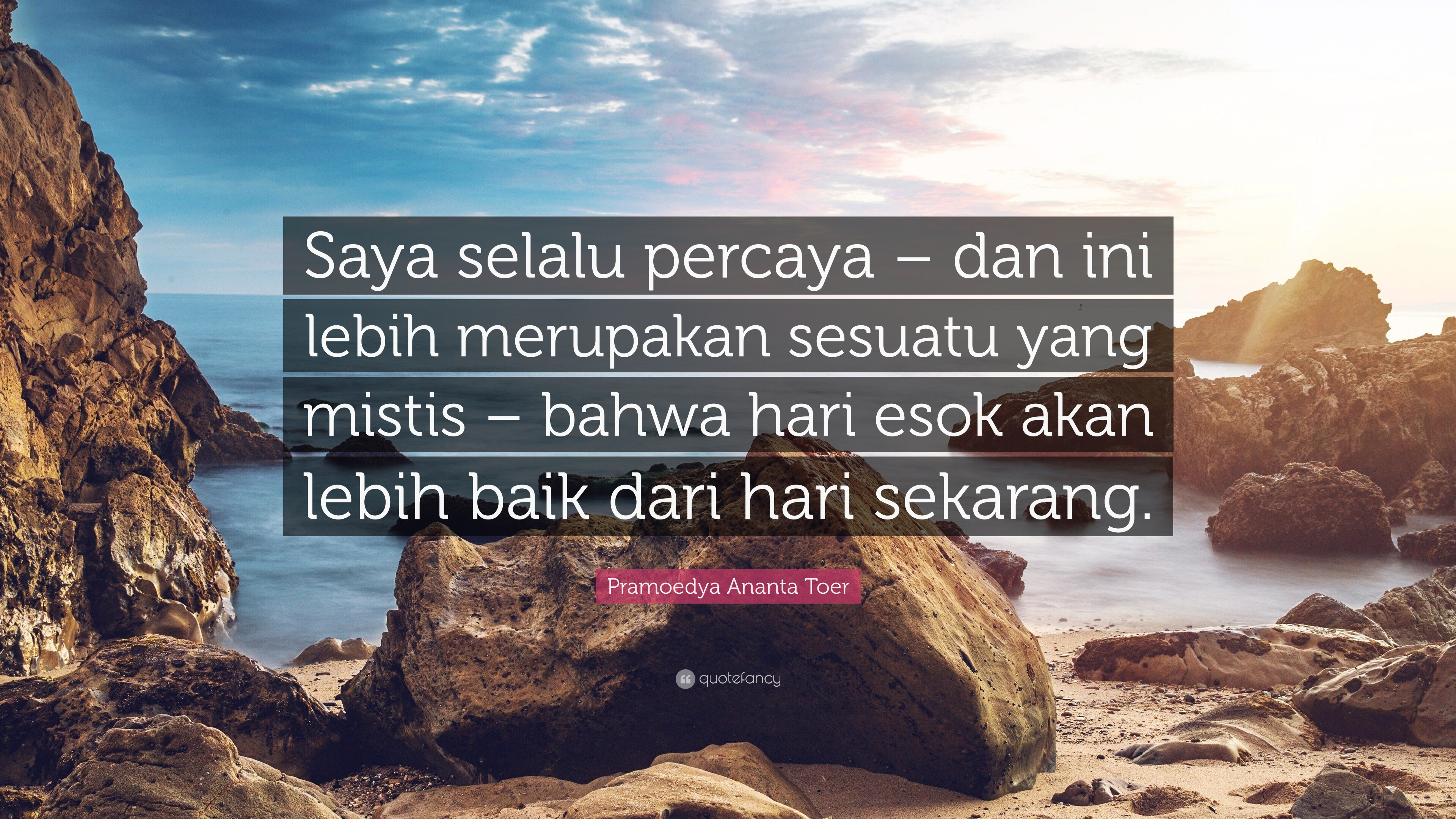 Pramoedya ananta toer quotes wallpapers quotefancy