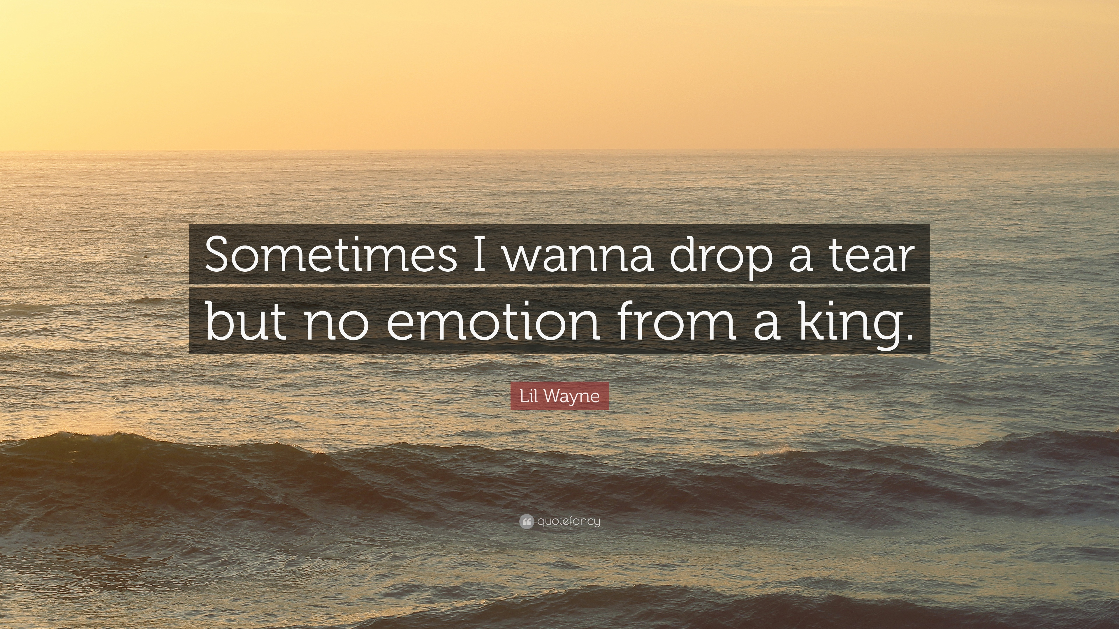 Lil Wayne Quote Sometimes I Wanna Drop A Tear But No Emotion From