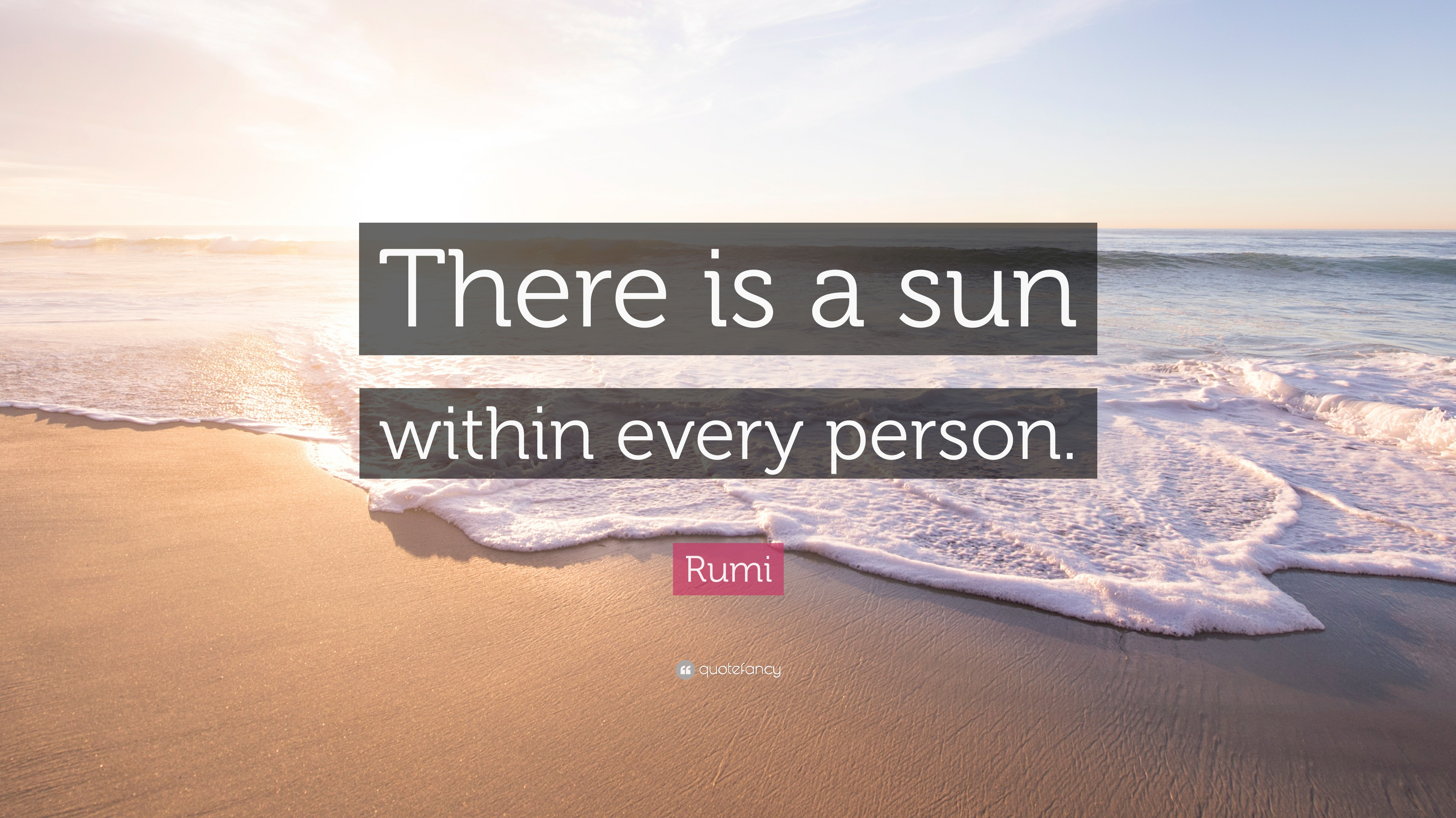 Rumi Quote There Is A Sun Within Every Person 12 Wallpapers