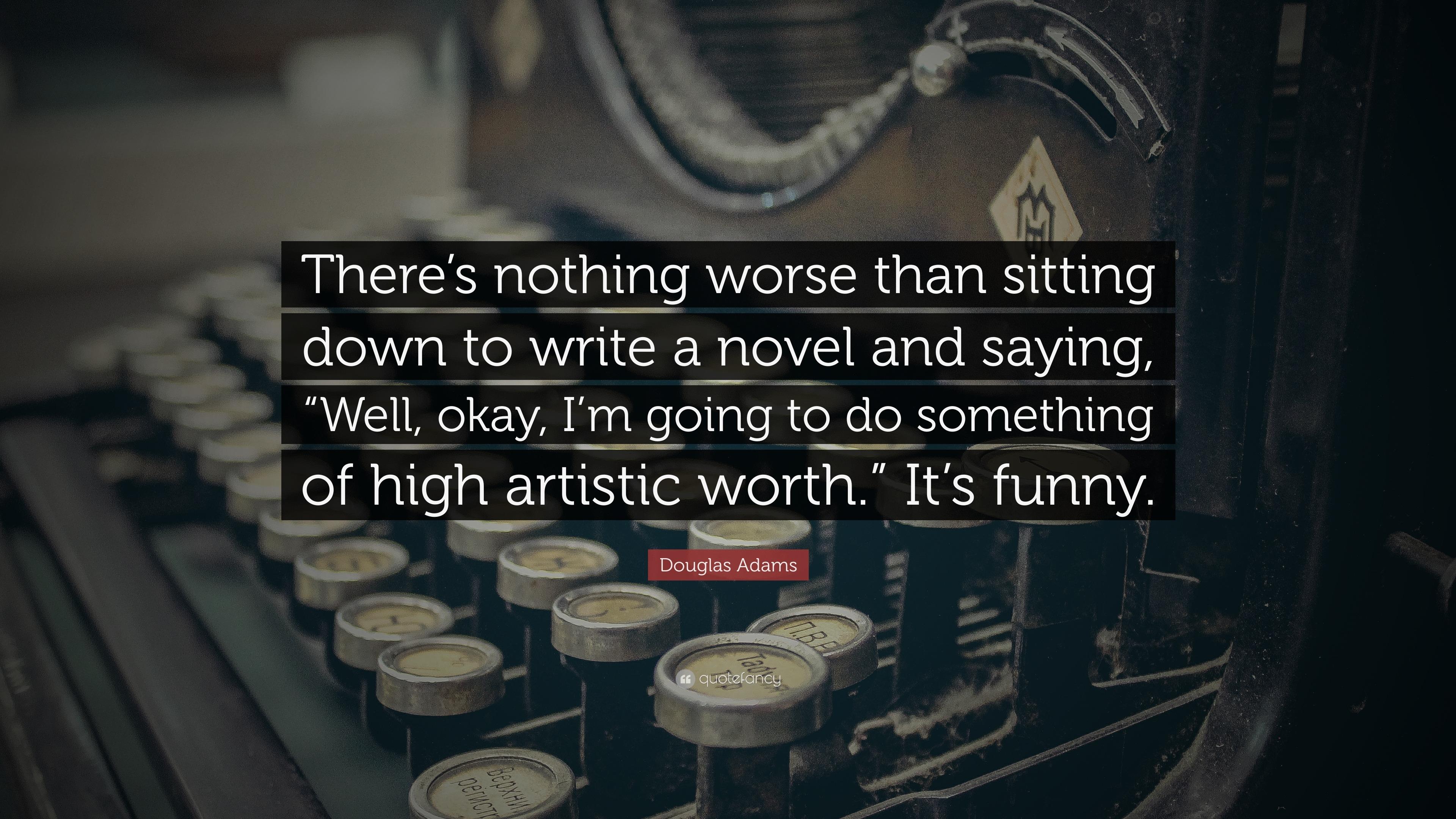 Douglas Adams Quotes (100 wallpapers) - Quotefancy