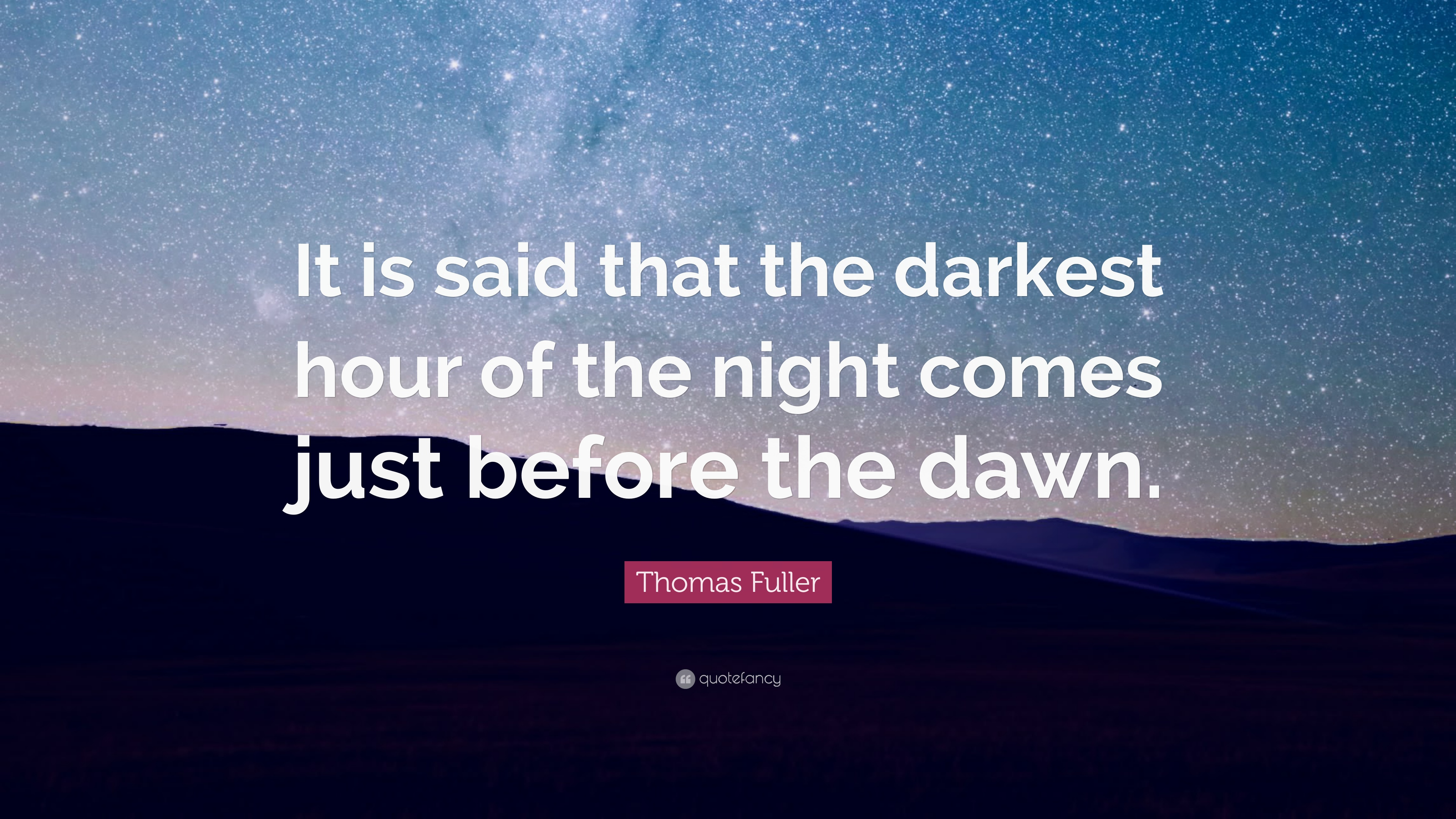 night is darkest before the dawn quote