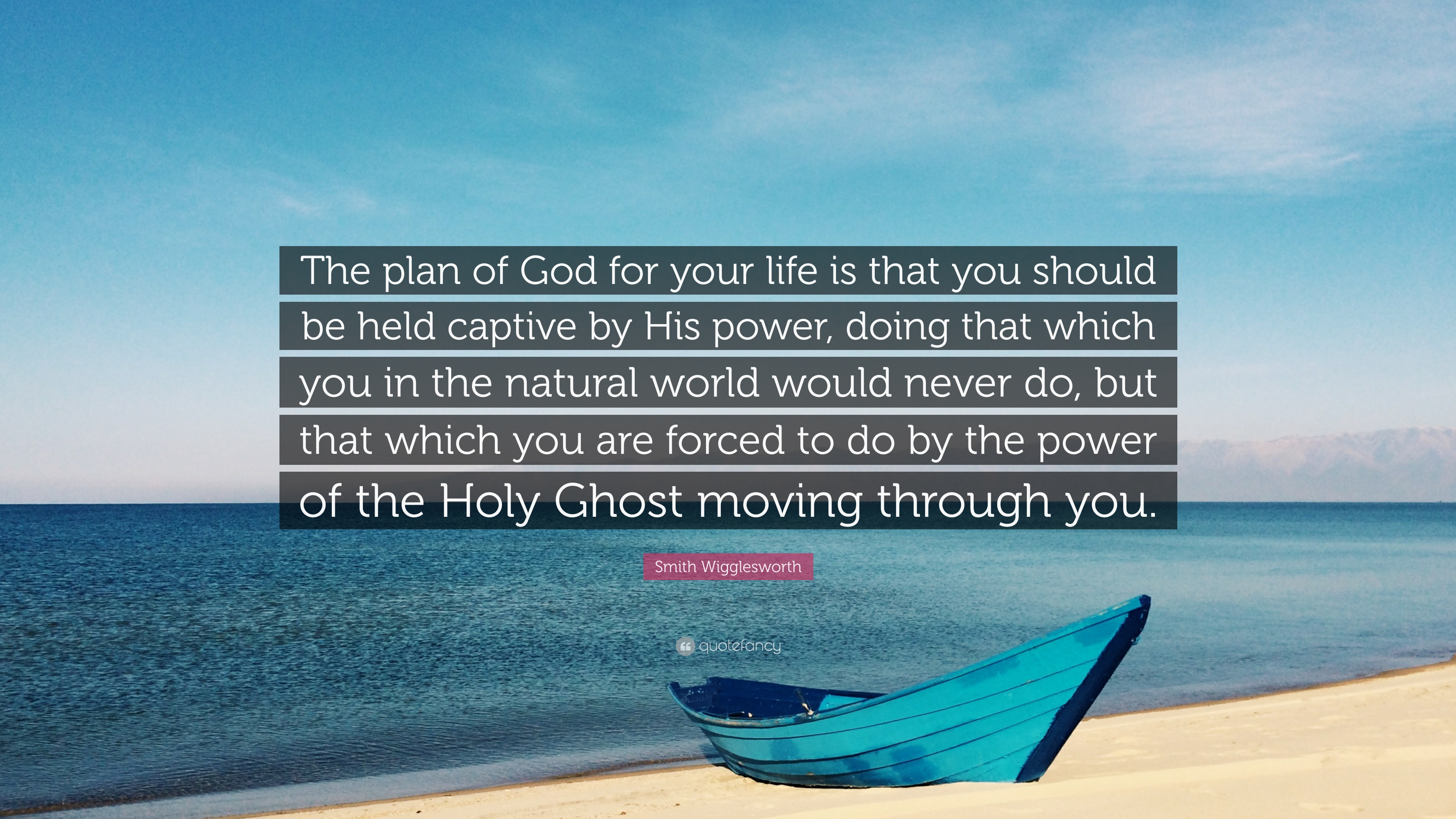 Smith Wigglesworth Quote The Plan Of For Your Life Is That You Should