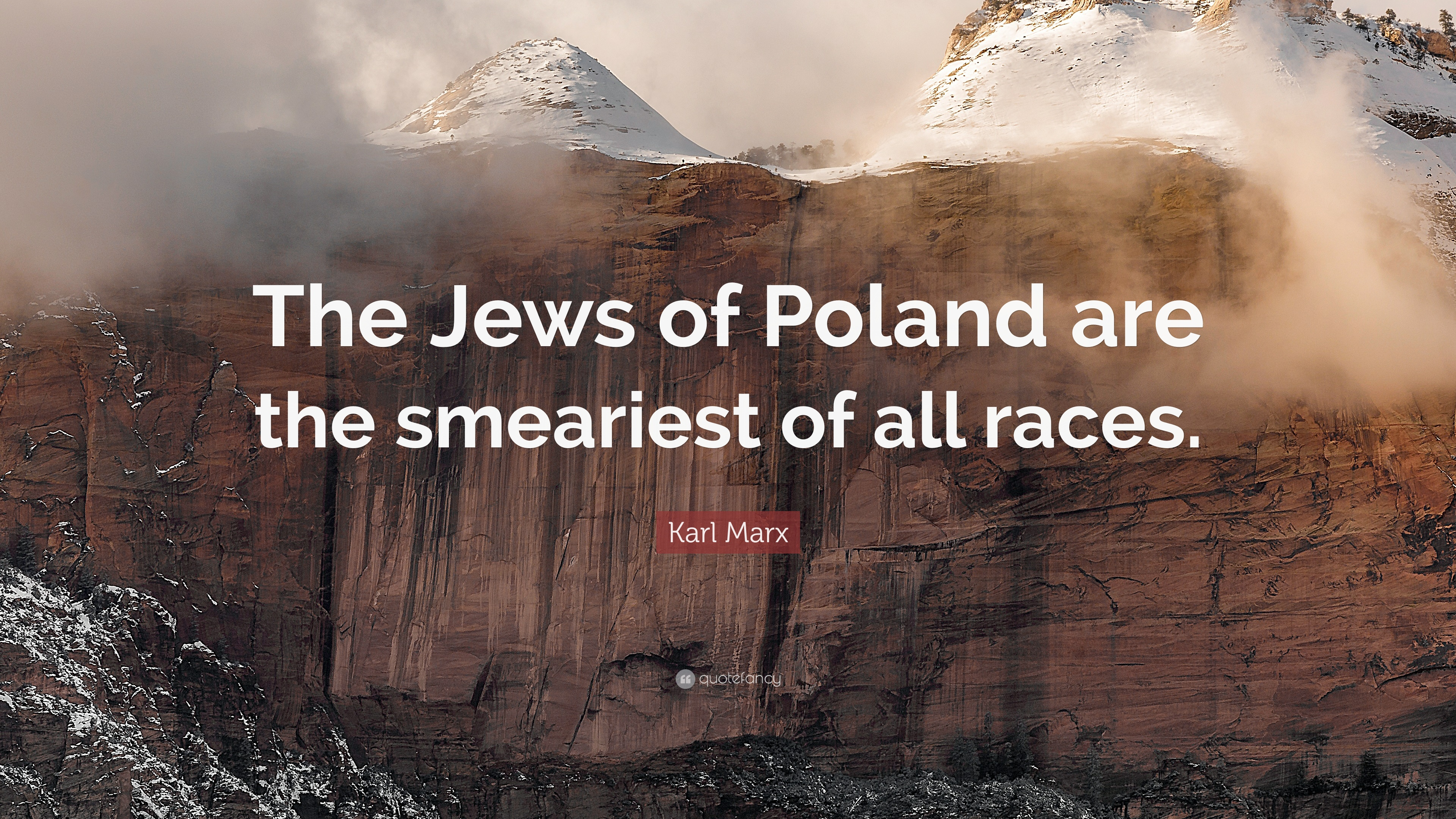 Karl Marx Quote: U201cThe Jews Of Poland Are The Smeariest Of All Races.