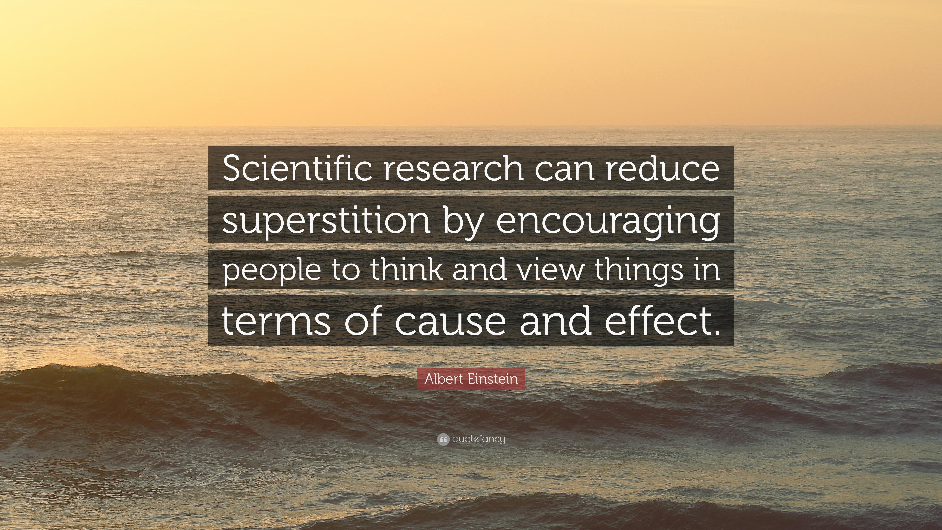 """albert einstein quote """"scientific research can reduce"""