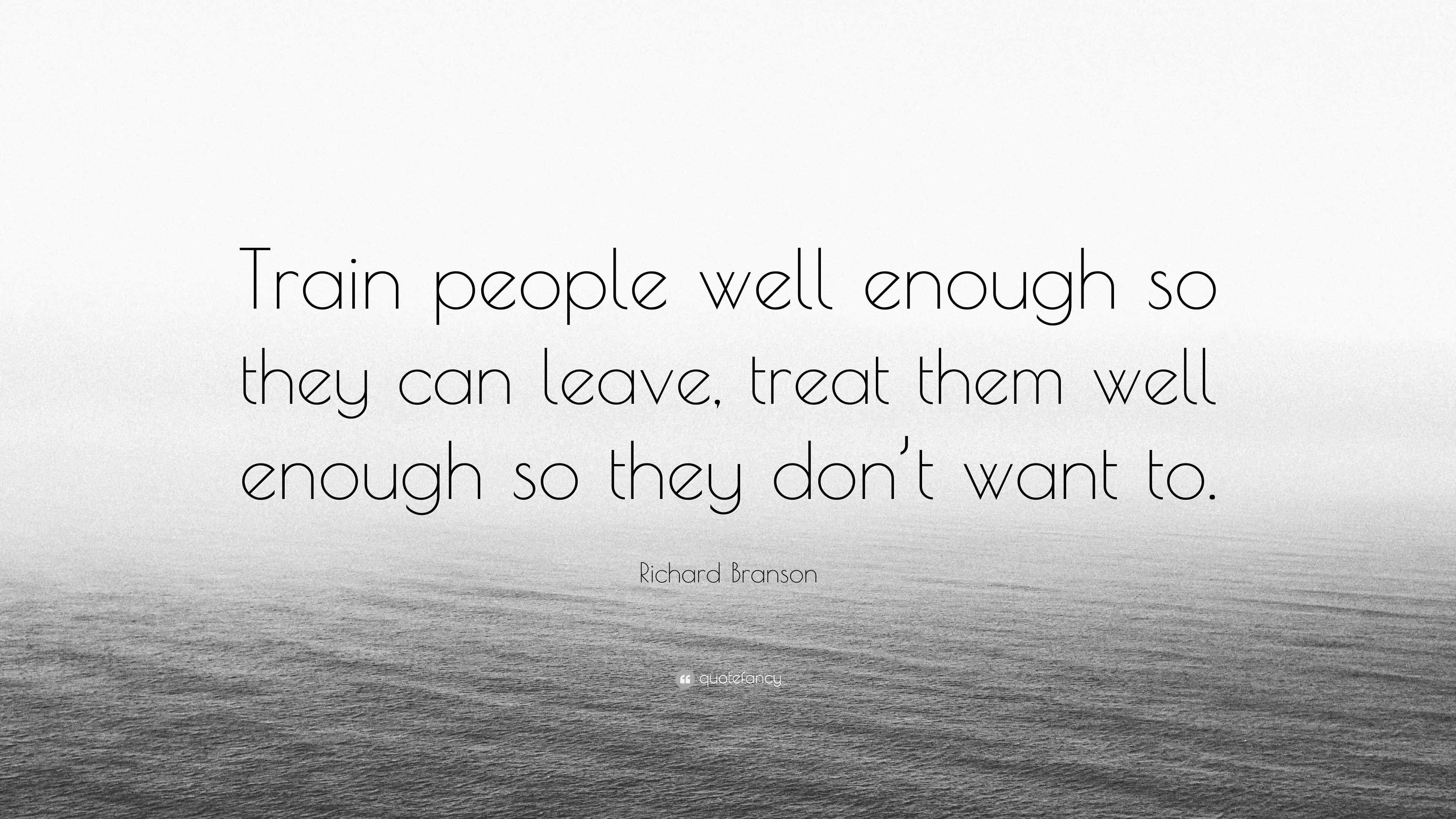 Treat People Well Quotes