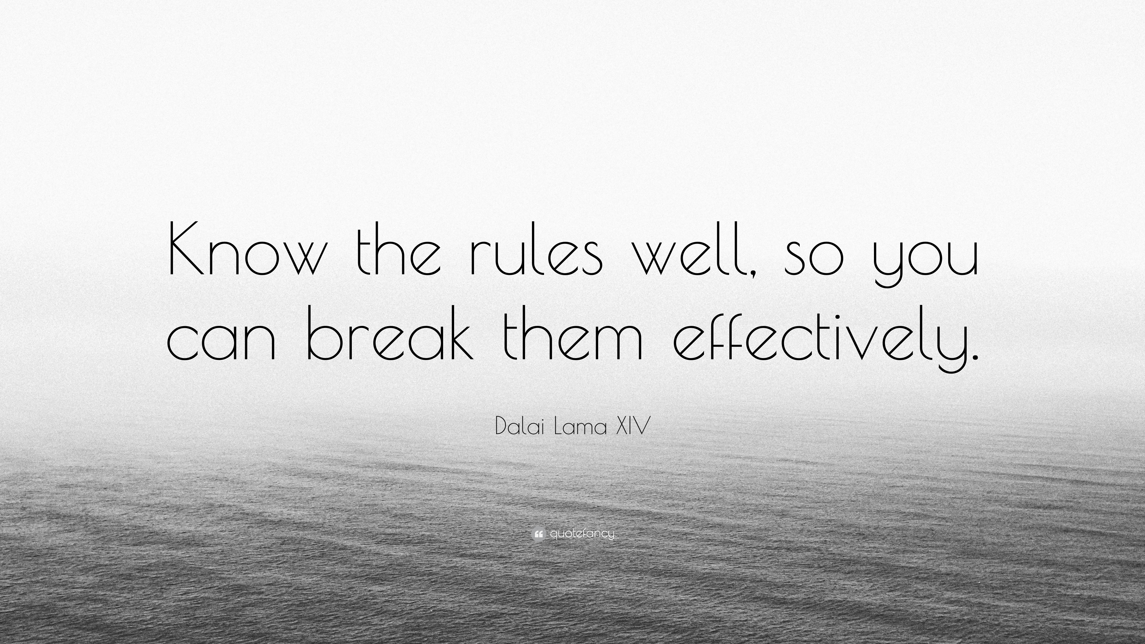 learn the rules so you know how to break them
