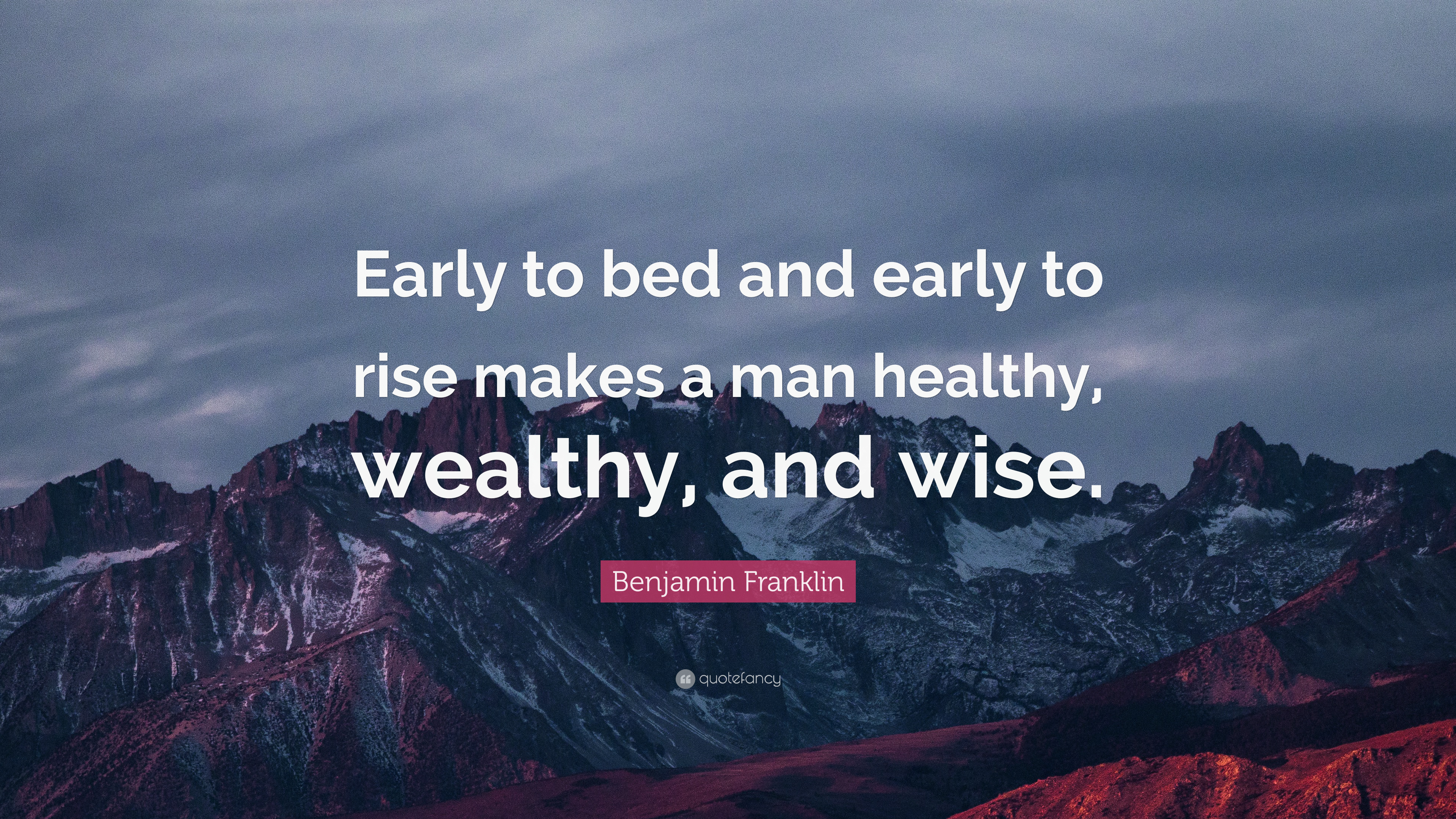 Benjamin Franklin Quote Early to bed and